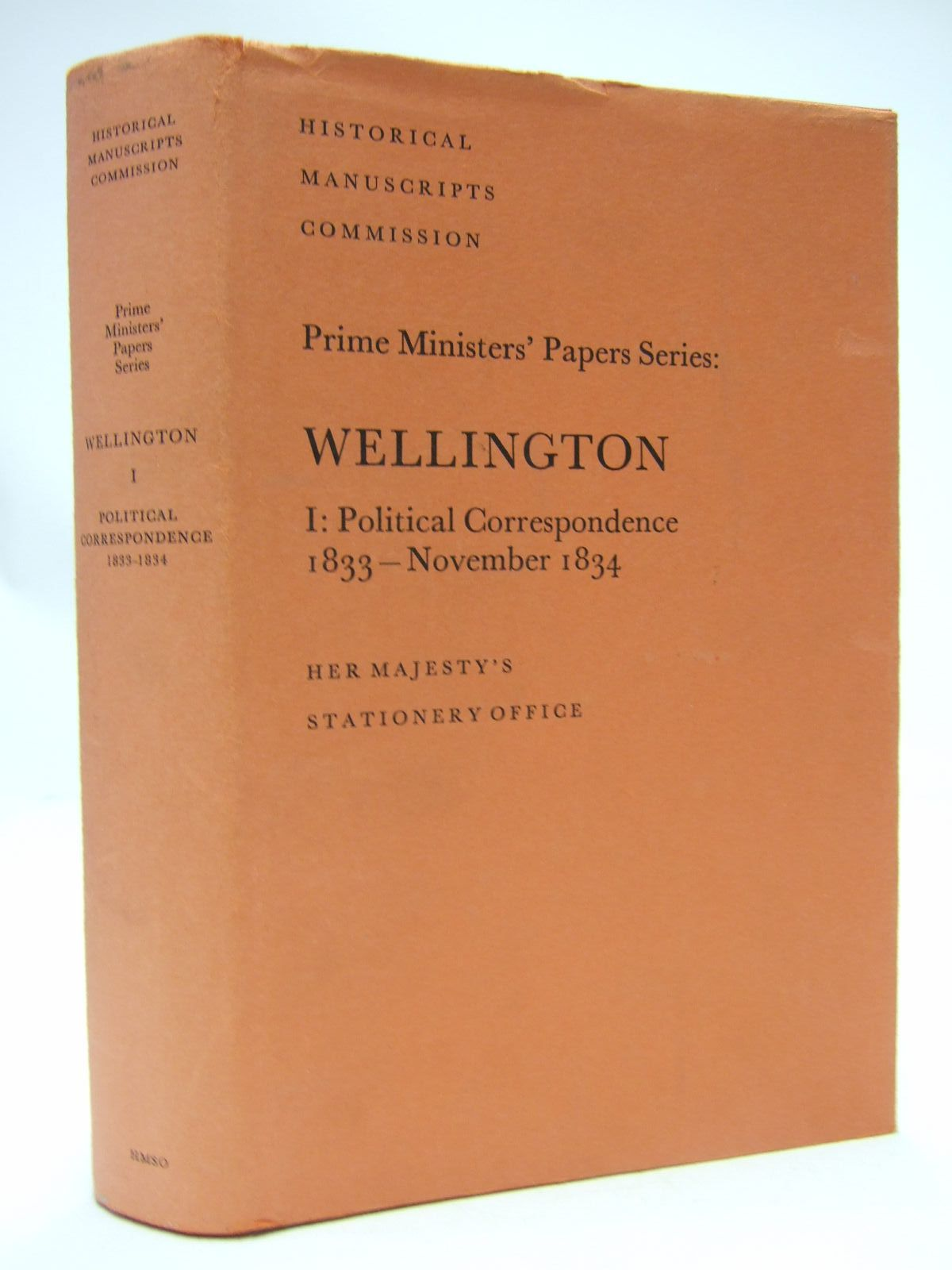 Photo of THE PRIME MINSTERS' PAPERS: WELLINGTON POLITICAL CORRESPONDENCE 1: 1833 - NOVEMBER 1834 written by Brooke, John<br />Gandy, Julia published by Her Majesty's Stationery Office (STOCK CODE: 1707474)  for sale by Stella & Rose's Books