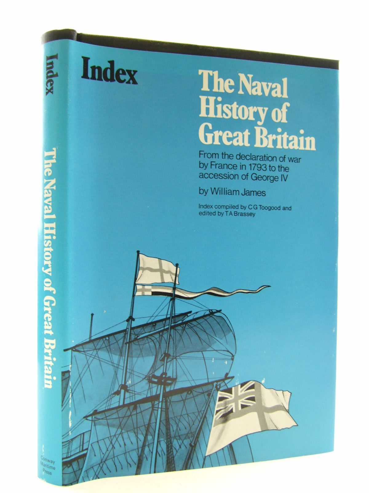 Photo of INDEX TO JAMES'S NAVAL HISTORY written by Toogood, C.G.<br />Brassey, T.A.<br />James, William published by Conway Maritime Press (STOCK CODE: 1707512)  for sale by Stella & Rose's Books