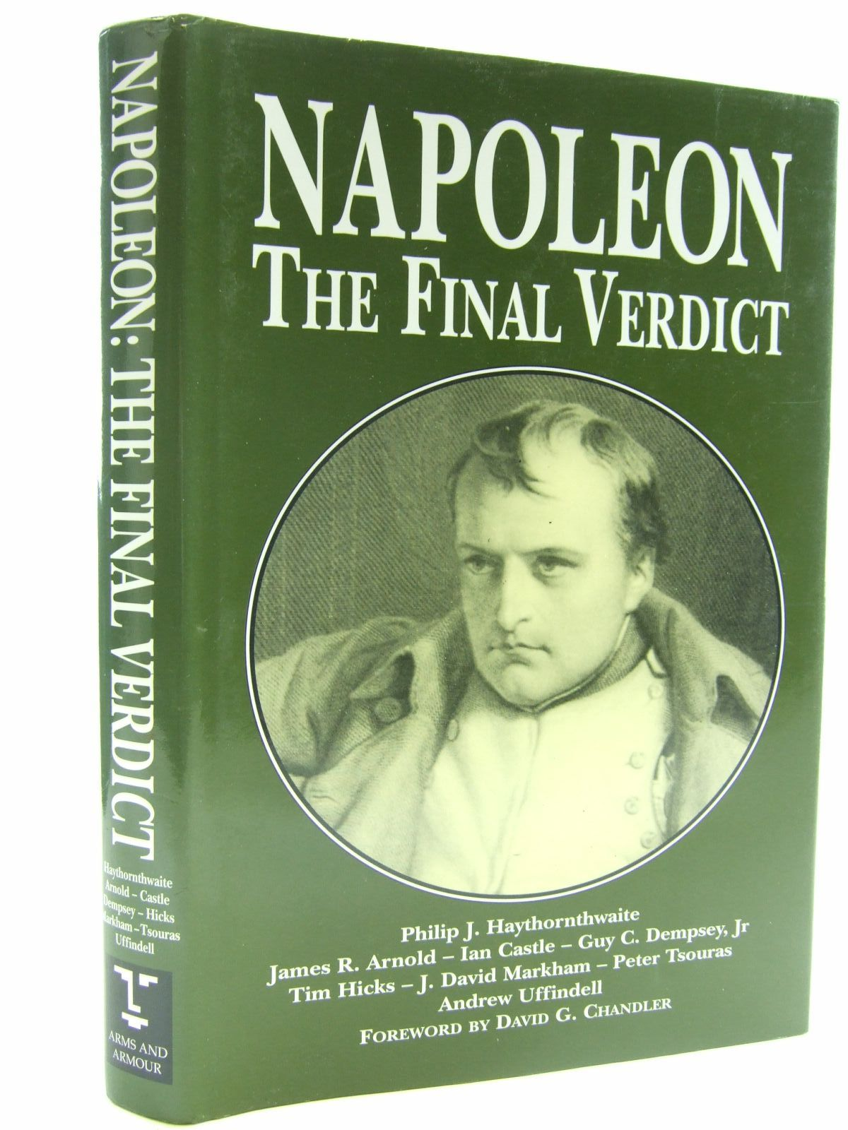 Photo of NAPOLEON THE FINAL VERDICT written by Haythornthwaite, Philip<br />et al,  published by Arms & Armour Press (STOCK CODE: 1707514)  for sale by Stella & Rose's Books