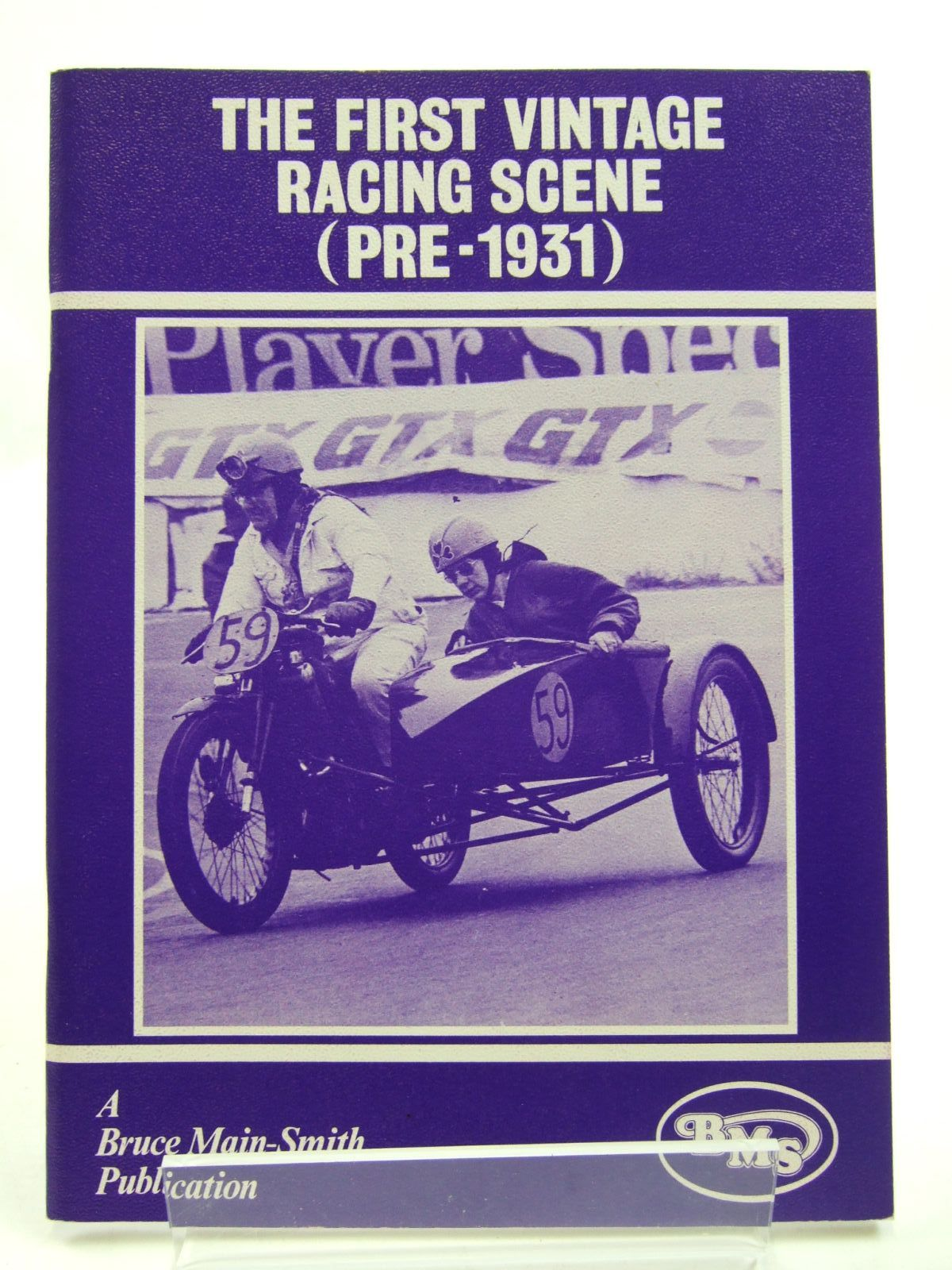 Photo of THE FIRST VINTAGE RACING SCENE (PRE-1931) written by Main-Smith, Bruce published by Bruce Main-Smith & Co. Ltd. (STOCK CODE: 1707589)  for sale by Stella & Rose's Books