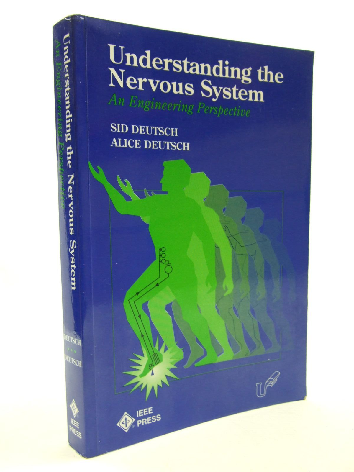 Photo of UNDERSTANDING THE NERVOUS SYSTEM AN ENGINEERING PERSPECTIVE written by Deutsch, Sid<br />Deutsch, Alice published by IEEE Press (STOCK CODE: 1707664)  for sale by Stella & Rose's Books