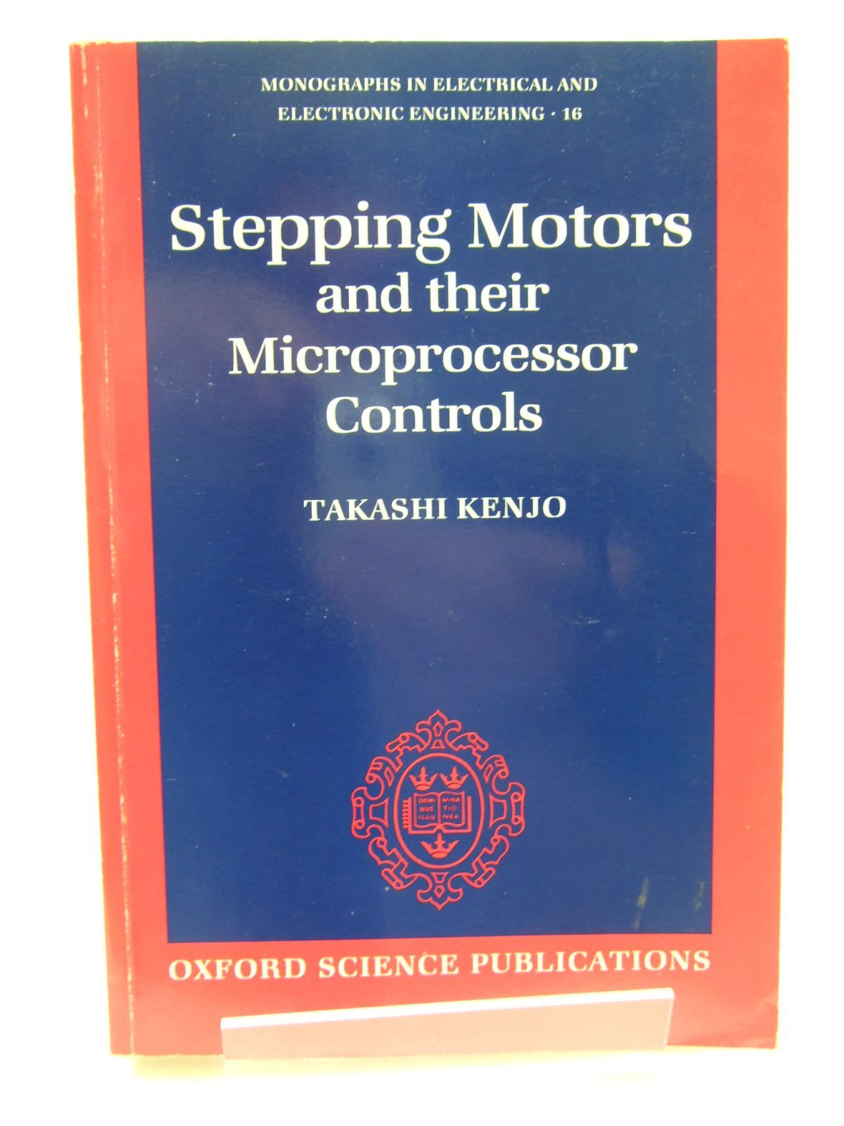 Photo of STEPPING MOTORS AND THEIR MICROPROCESSOR CONTROLS written by Kenjo, Takashi published by Clarendon Press (STOCK CODE: 1707667)  for sale by Stella & Rose's Books
