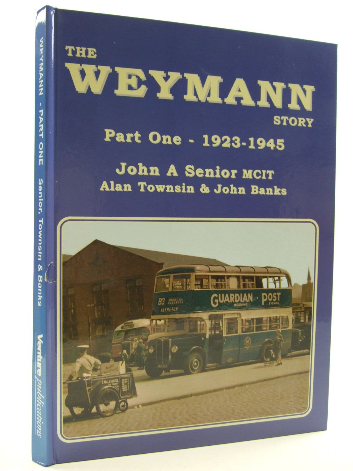 Photo of WEYMANN'S OF ADDLESTONE written by Senior, John A. published by Venture Publications (STOCK CODE: 1707795)  for sale by Stella & Rose's Books