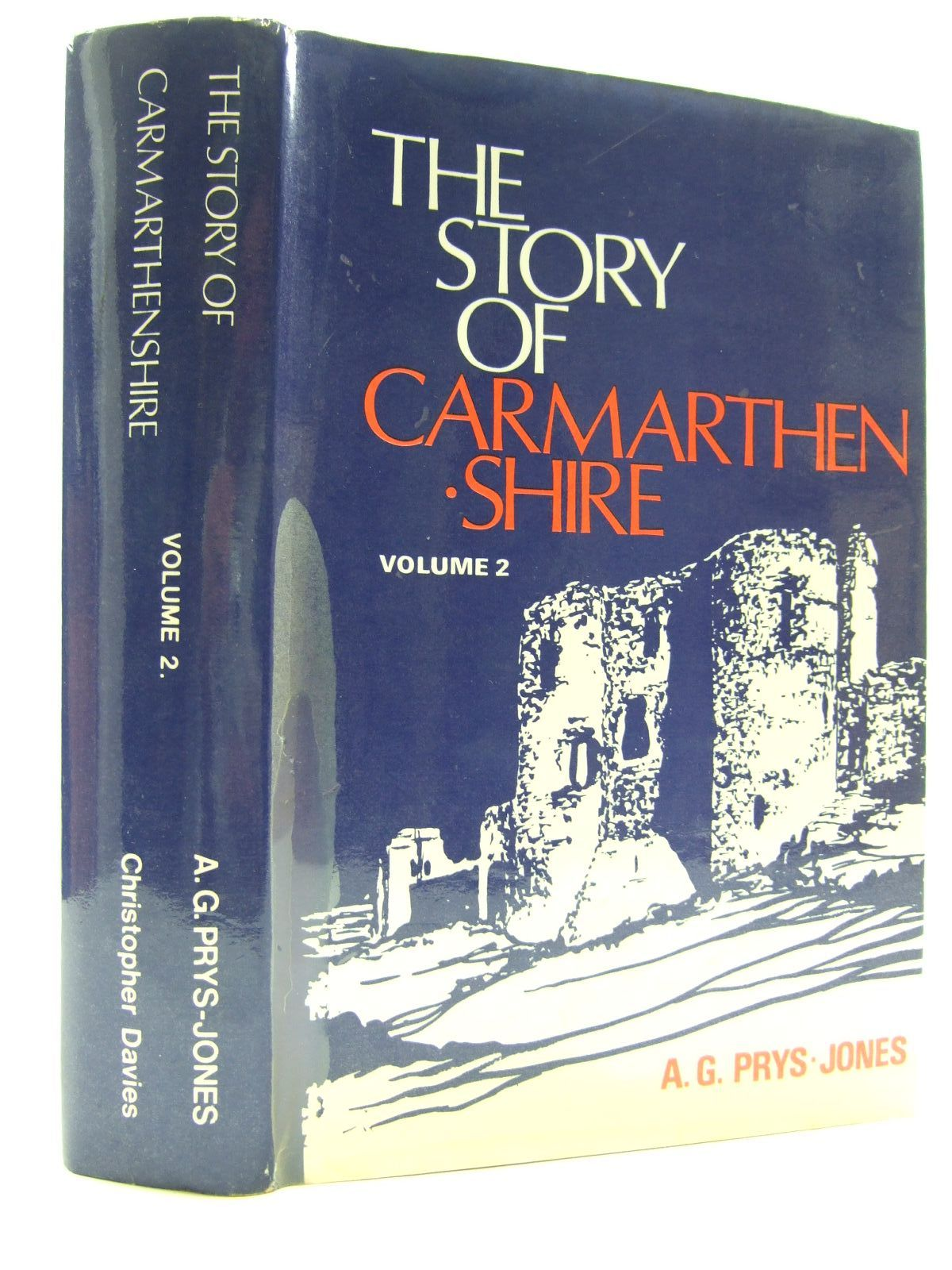 Photo of THE STORY OF CARMARTHENSHIRE  VOLUME TWO written by Prys-Jones, A.G. published by Christopher Davies (STOCK CODE: 1707811)  for sale by Stella & Rose's Books