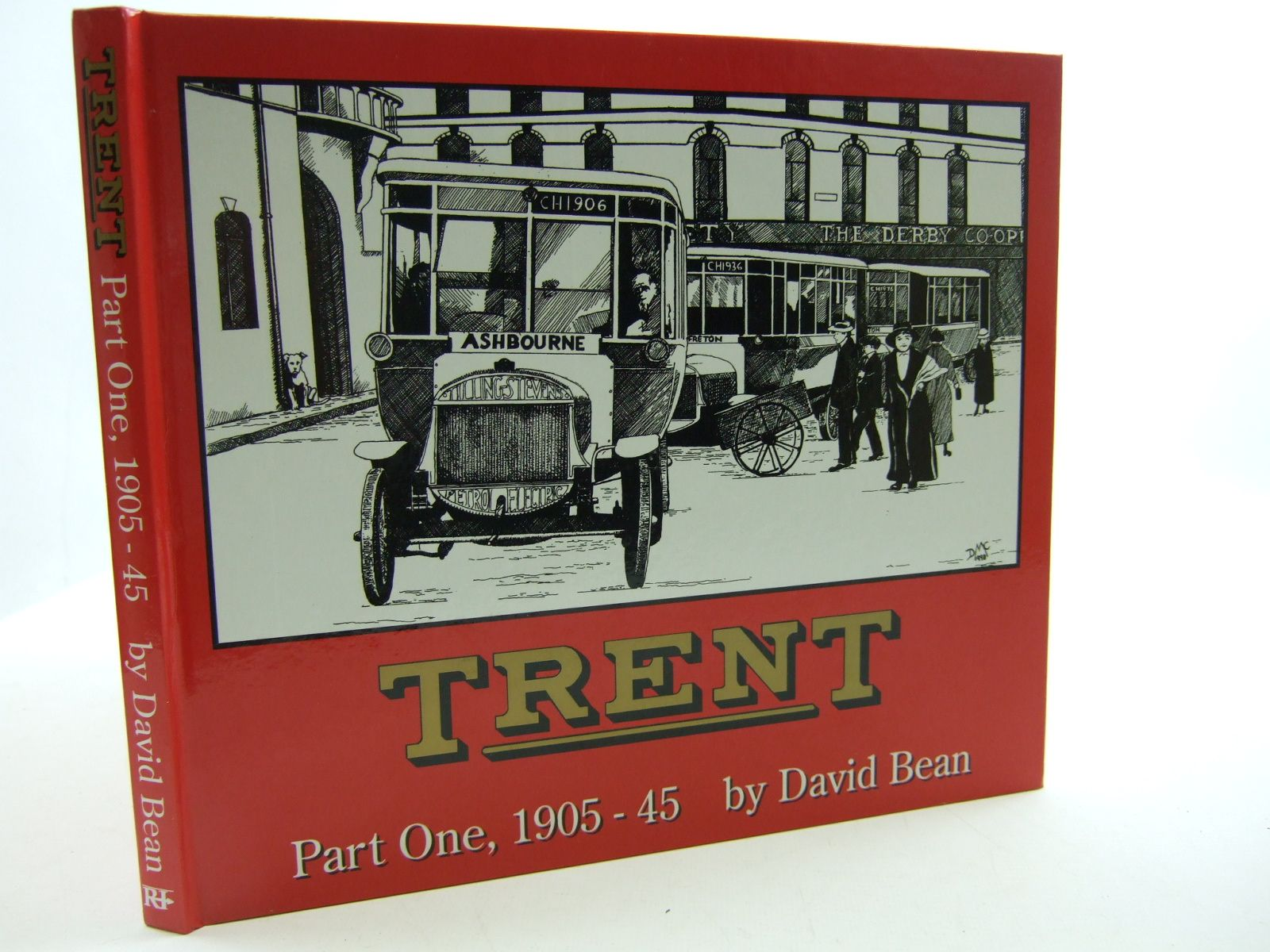 Photo of TRENT PART ONE1905-45 written by Bean, David published by Robin Hood Publishing (STOCK CODE: 1707826)  for sale by Stella & Rose's Books
