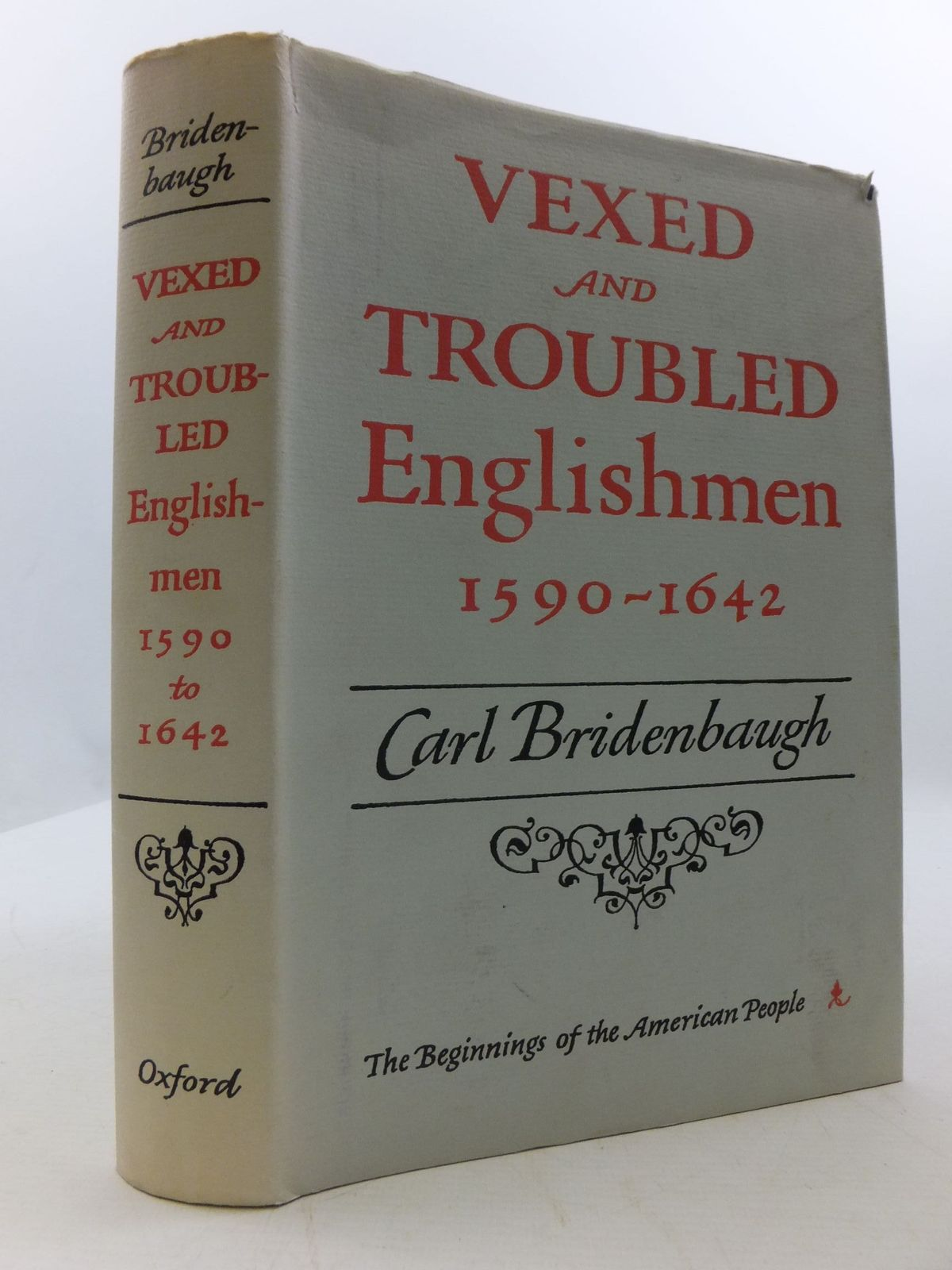 Photo of VEXED AND TROUBLED ENGLISHMEN 1590-1642 written by Bridenbaugh, Carl published by The Clarendon Press (STOCK CODE: 1707973)  for sale by Stella & Rose's Books
