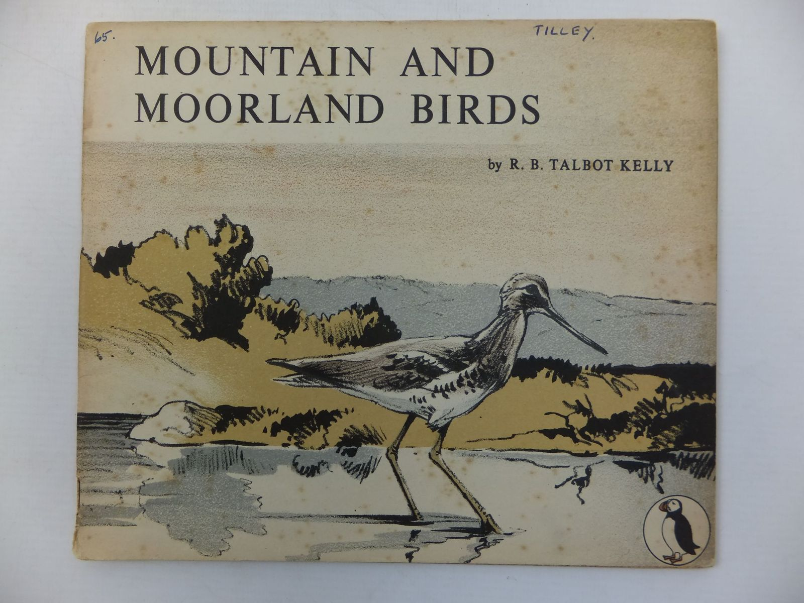 Photo of MOUNTAIN AND MOORLAND BIRDS written by Kelly, R.B. Talbot illustrated by Kelly, R.B. Talbot published by Penguin (STOCK CODE: 1708046)  for sale by Stella & Rose's Books