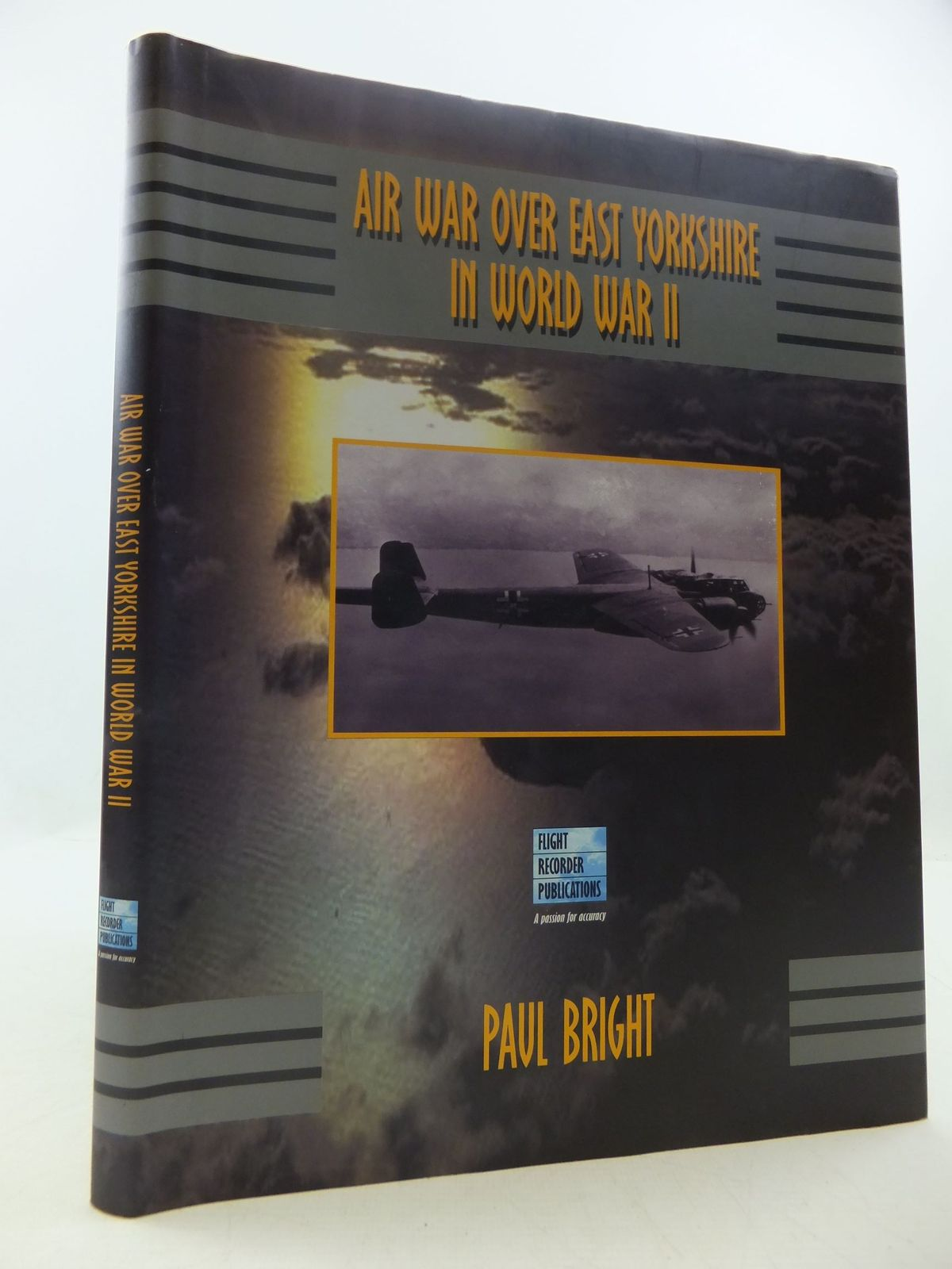 Photo of AIR WAR OVER EAST YORKSHIRE IN WORLD WAR II written by Bright, Paul published by Flight Recorder Publications Ltf (STOCK CODE: 1708685)  for sale by Stella & Rose's Books