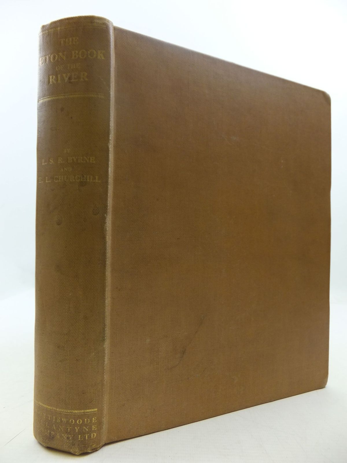 Photo of THE ETON BOOK OF THE RIVER written by Byrne, L.S.R.<br />Churchill, E.L. published by Spottiswoode, Ballantyne & Co. Ltd. (STOCK CODE: 1708712)  for sale by Stella & Rose's Books