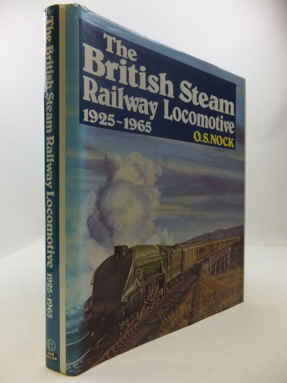 Photo of THE BRITISH STEAM RAILWAY LOCOMOTIVE 1925-1965 written by Nock, O.S. published by Ian Allan Ltd. (STOCK CODE: 1708743)  for sale by Stella & Rose's Books