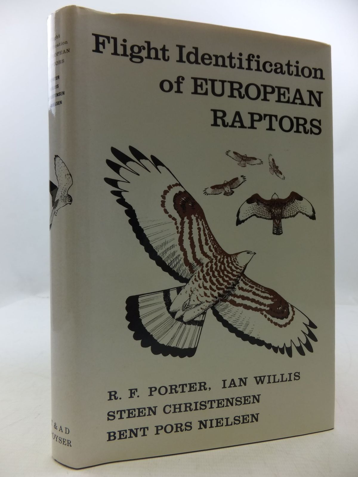 Photo of FLIGHT IDENTIFICATION OF EUROPEAN RAPTORS written by Porter, R.F.<br />Willis, Ian<br />Christensen, Steen<br />Nielsen, Bent Pors published by T. & A.D. Poyser (STOCK CODE: 1708884)  for sale by Stella & Rose's Books