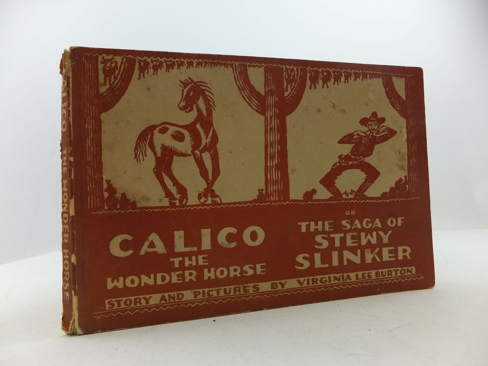 Photo of CALICO THE WONDER HORSE OR THE SAGA OF STEWY SLINKER written by Burton, Virginia Lee illustrated by Burton, Virginia Lee published by Faber & Faber Ltd. (STOCK CODE: 1709027)  for sale by Stella & Rose's Books