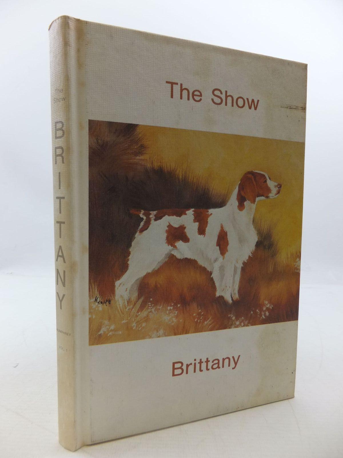 Photo of THE SHOW BRITTANY written by Humphrey, Curtis published by Walsworth Publishing Company (STOCK CODE: 1709086)  for sale by Stella & Rose's Books