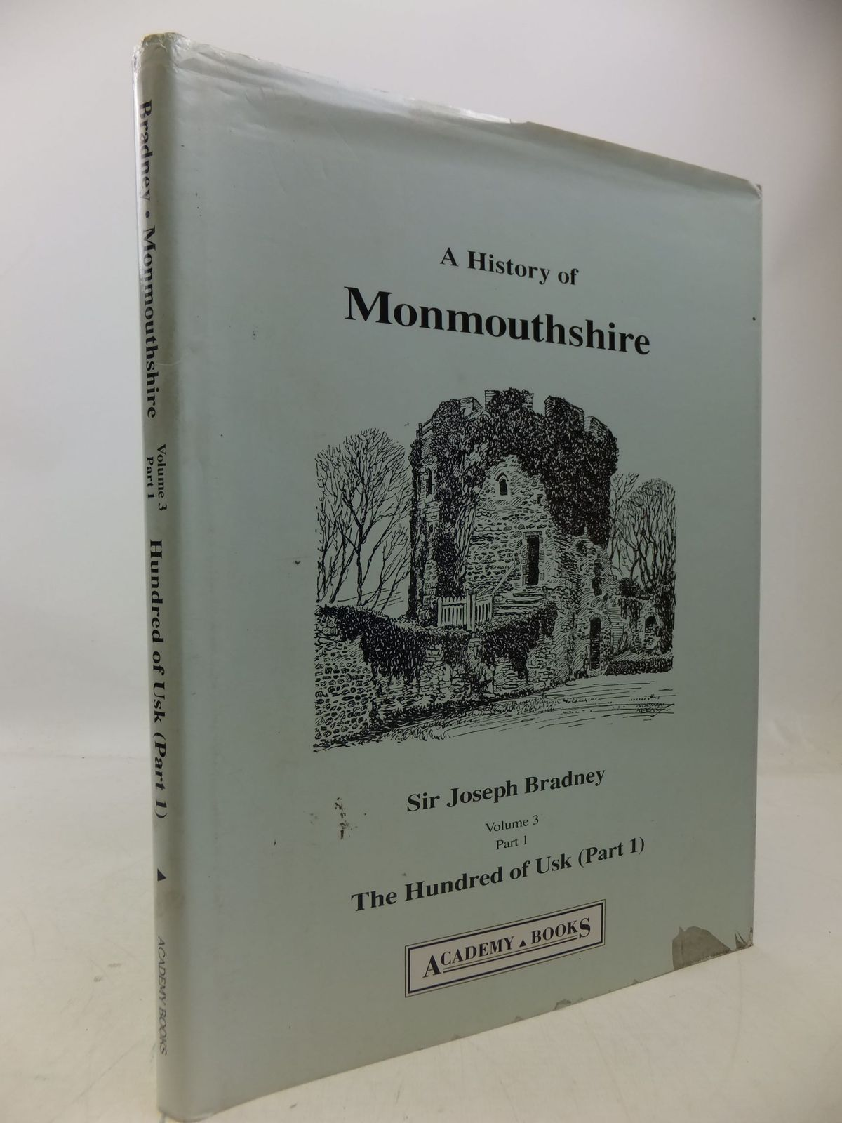 Photo of A HISTORY OF MONMOUTHSHIRE THE HUNDRED OF USK (PART 1) written by Bradney, Joseph published by Academy Books (STOCK CODE: 1709408)  for sale by Stella & Rose's Books