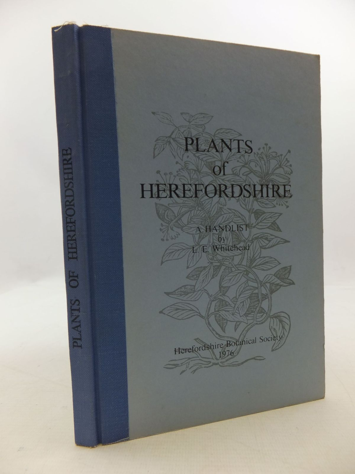 Photo of PLANTS OF HEREFORDSHIRE written by Whitehead, L.E. published by Herefordshire Botanical Society (STOCK CODE: 1709863)  for sale by Stella & Rose's Books