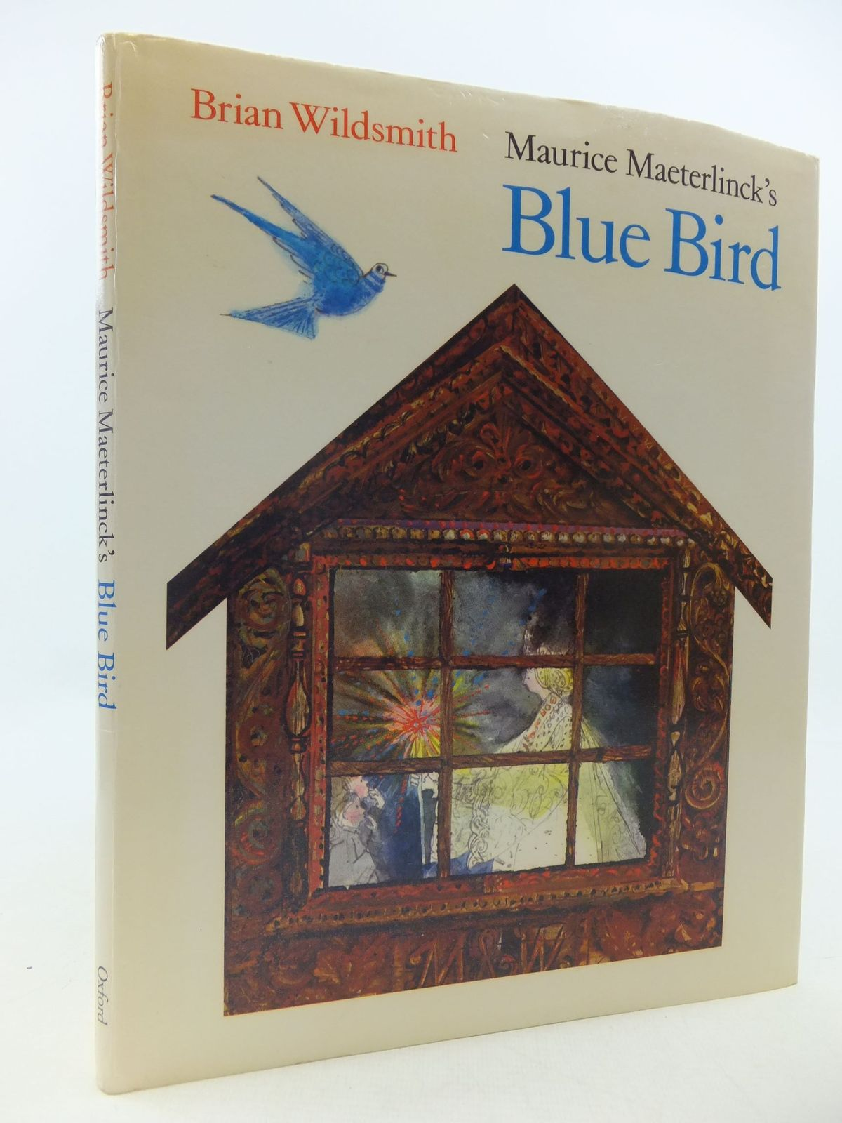 Photo of BLUE BIRD written by Maeterlinck, Maurice<br />Wildsmith, Brian illustrated by Wildsmith, Brian published by Oxford University Press (STOCK CODE: 1709900)  for sale by Stella & Rose's Books