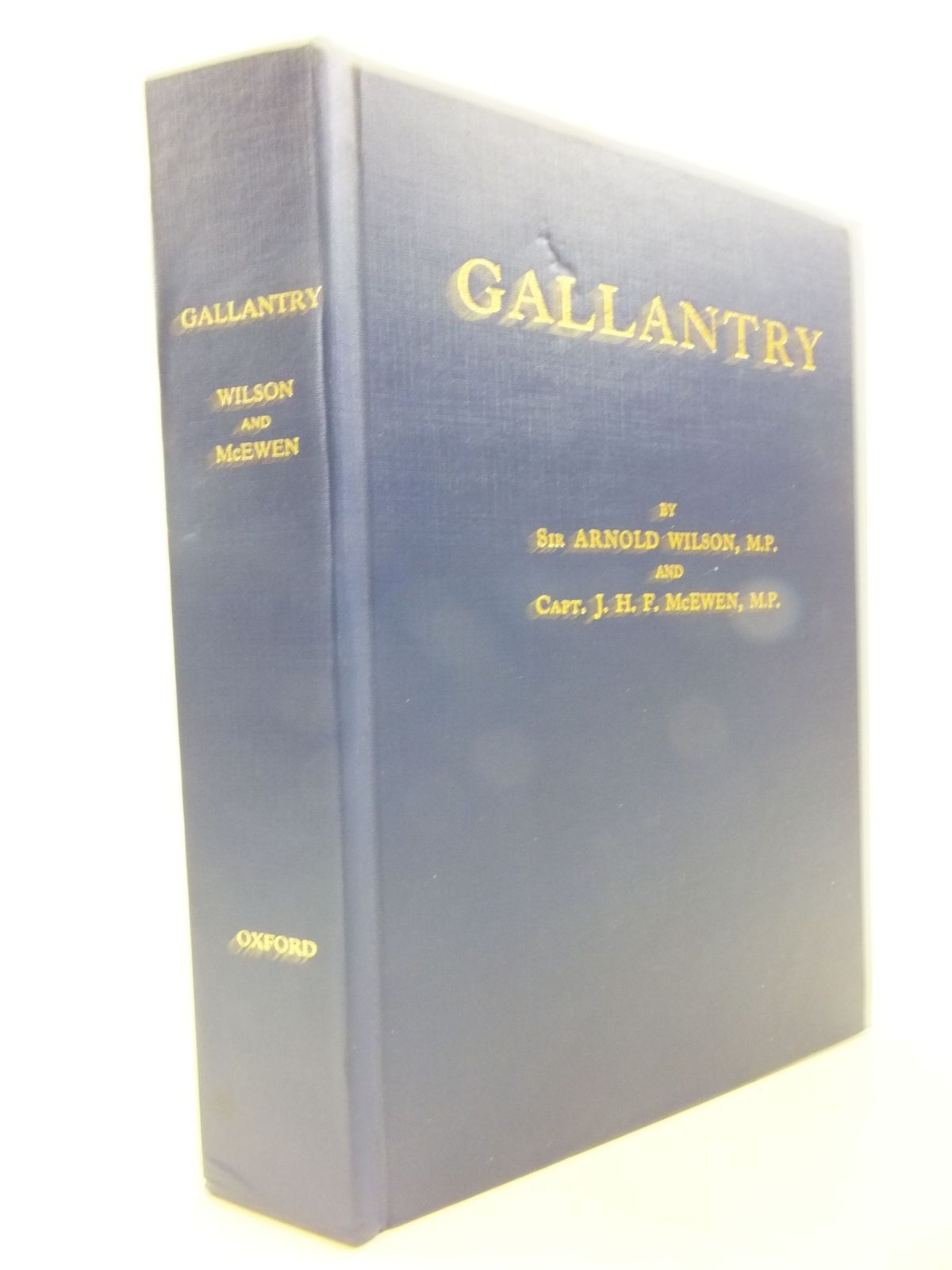 Photo of GALLANTRY ITS PUBLIC RECOGNITION AND REWARD IN PEACE AND IN WAR AT HOME AND ABROAD written by Wilson, Arnold<br />McEwen, J.H.F. published by Oxford University Press (STOCK CODE: 1710081)  for sale by Stella & Rose's Books