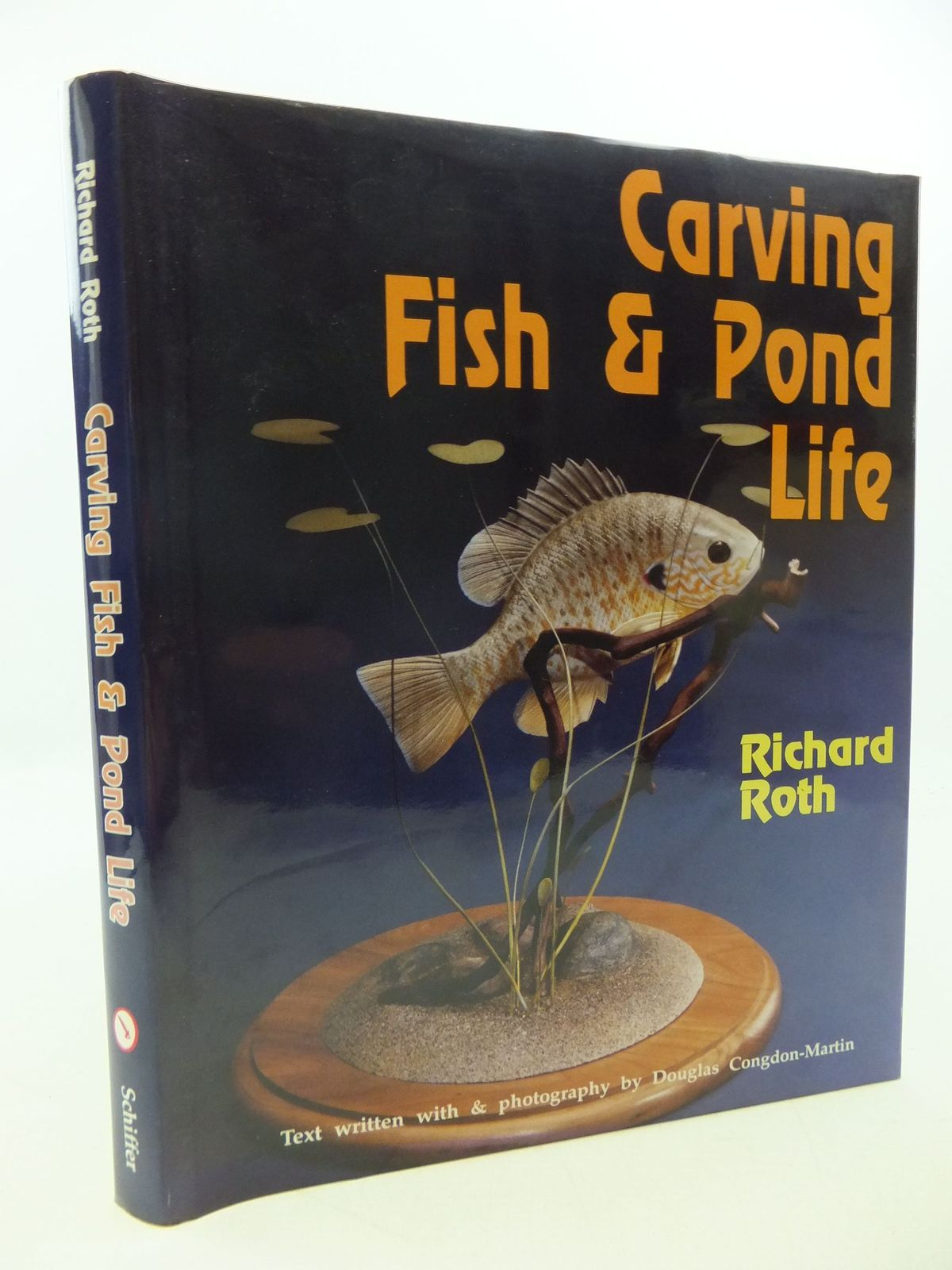 Photo of CARVING FISH & POND LIFE written by Roth, Richard published by Schiffer Publishing Ltd. (STOCK CODE: 1710105)  for sale by Stella & Rose's Books