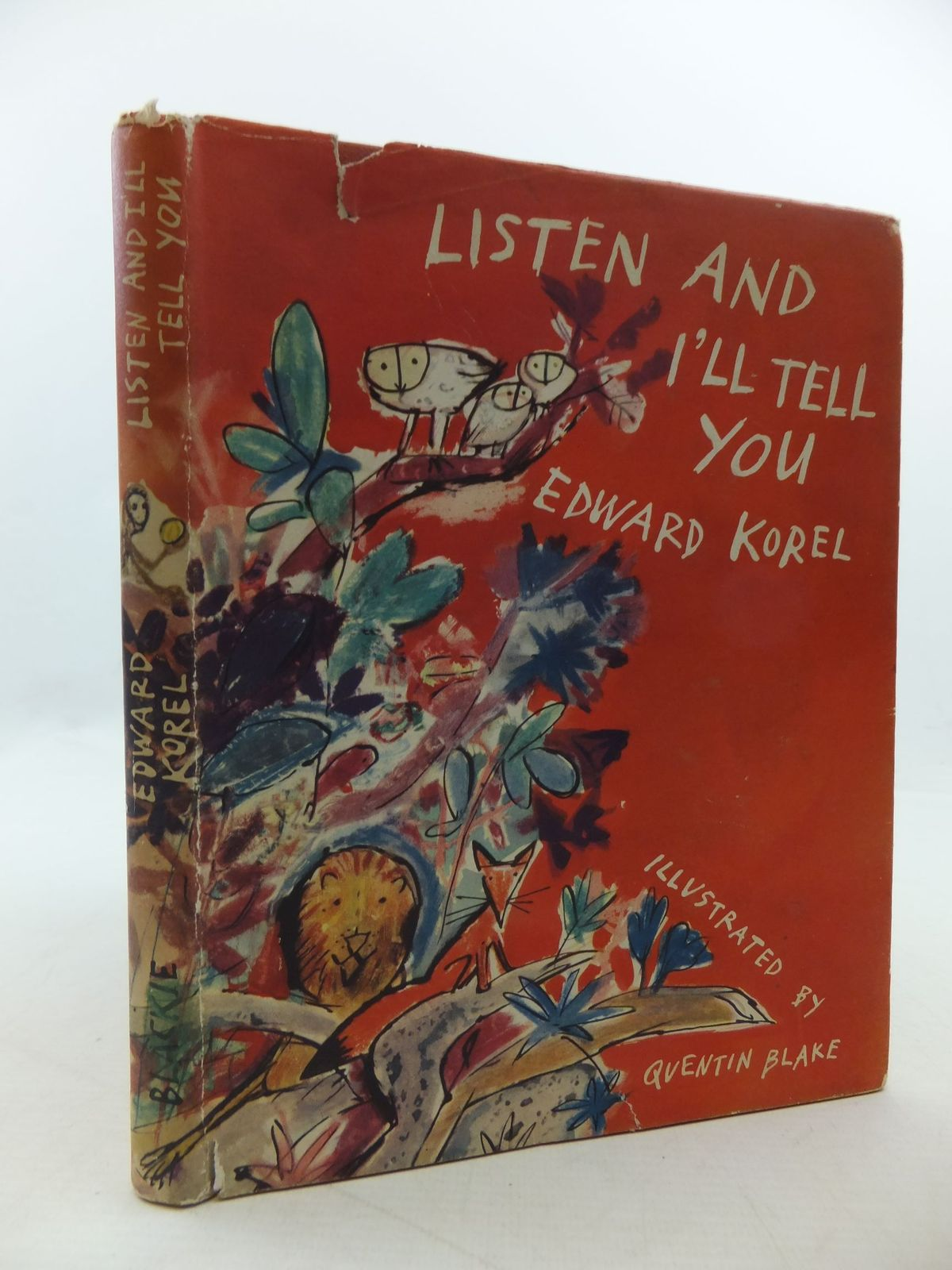 Photo of LISTEN AND I'LL TELL YOU written by Korel, Edward illustrated by Blake, Quentin published by Blackie (STOCK CODE: 1710133)  for sale by Stella & Rose's Books