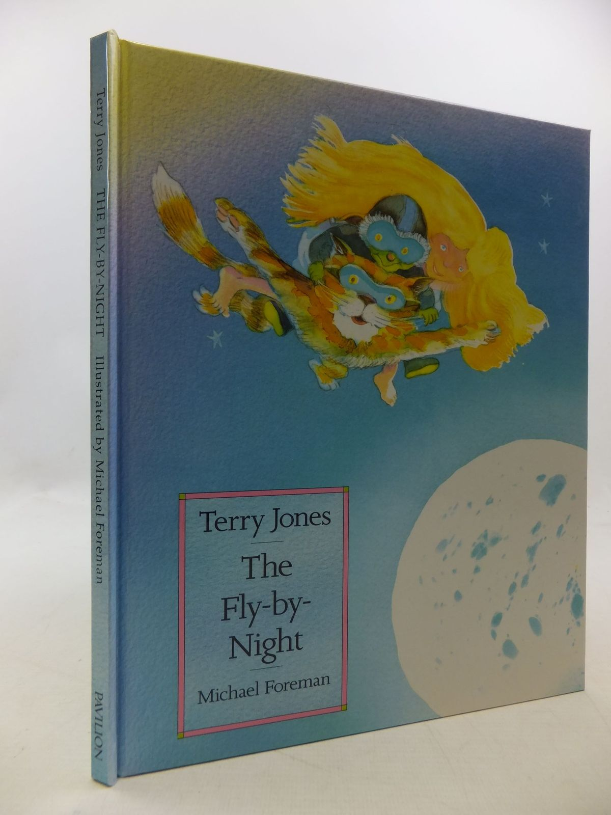 Photo of THE FLY-BY-NIGHT written by Jones, Terry illustrated by Foreman, Michael published by Pavilion Books Ltd. (STOCK CODE: 1710254)  for sale by Stella & Rose's Books