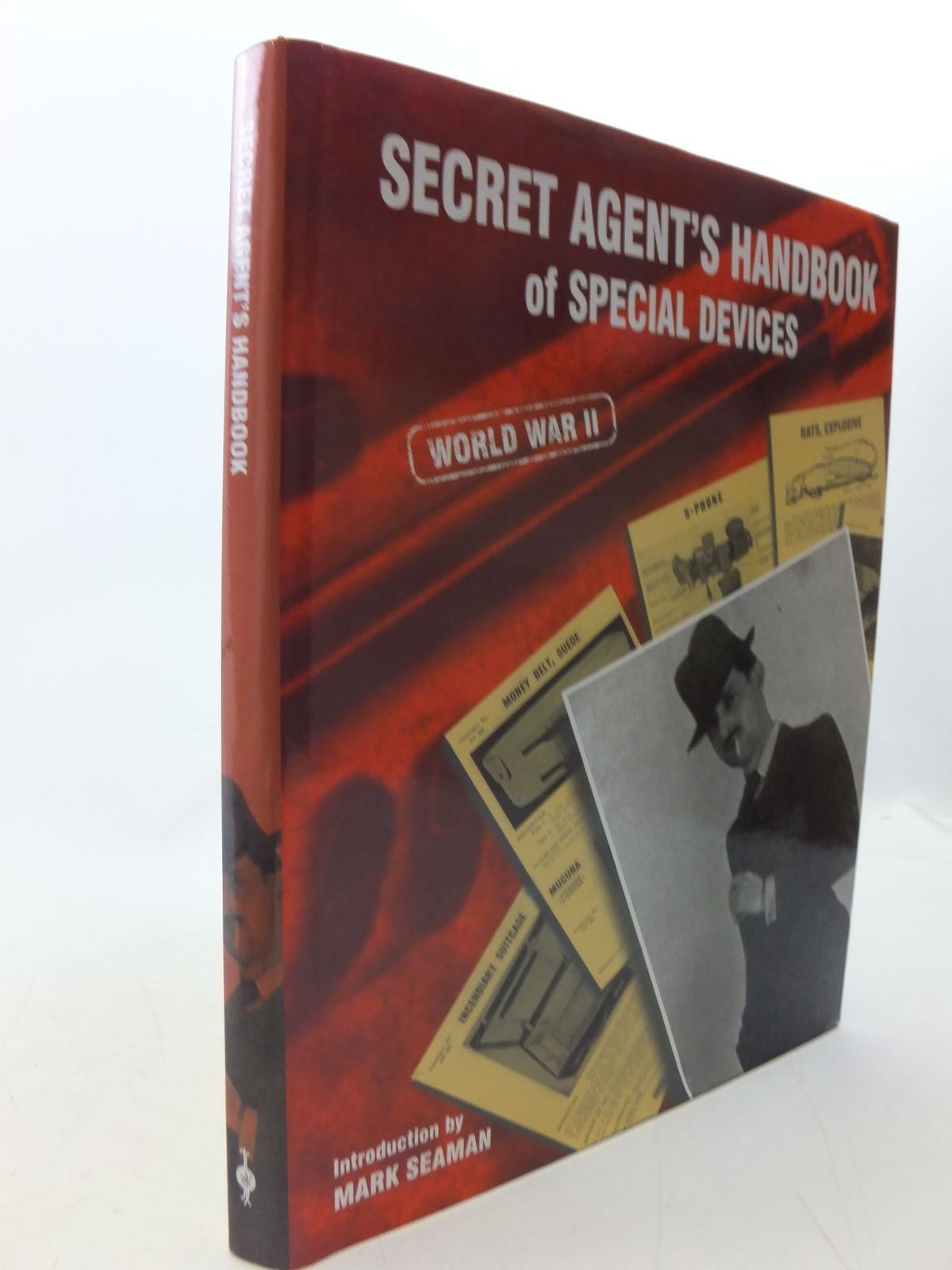Photo of SECRET AGENT'S HANDBOOK OF SPECIAL DEVICES WORLD WAR II written by Seaman, Mark published by Public Record Office (STOCK CODE: 1710688)  for sale by Stella & Rose's Books