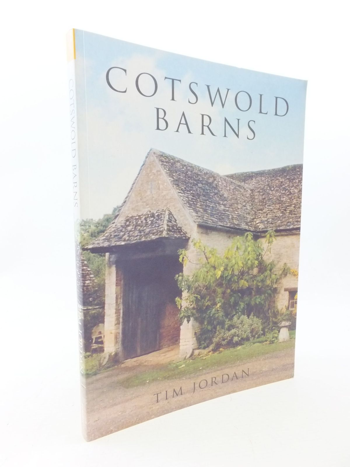 Photo of COTSWOLD BARNS written by Jordan, Tim published by Tempus (STOCK CODE: 1710710)  for sale by Stella & Rose's Books