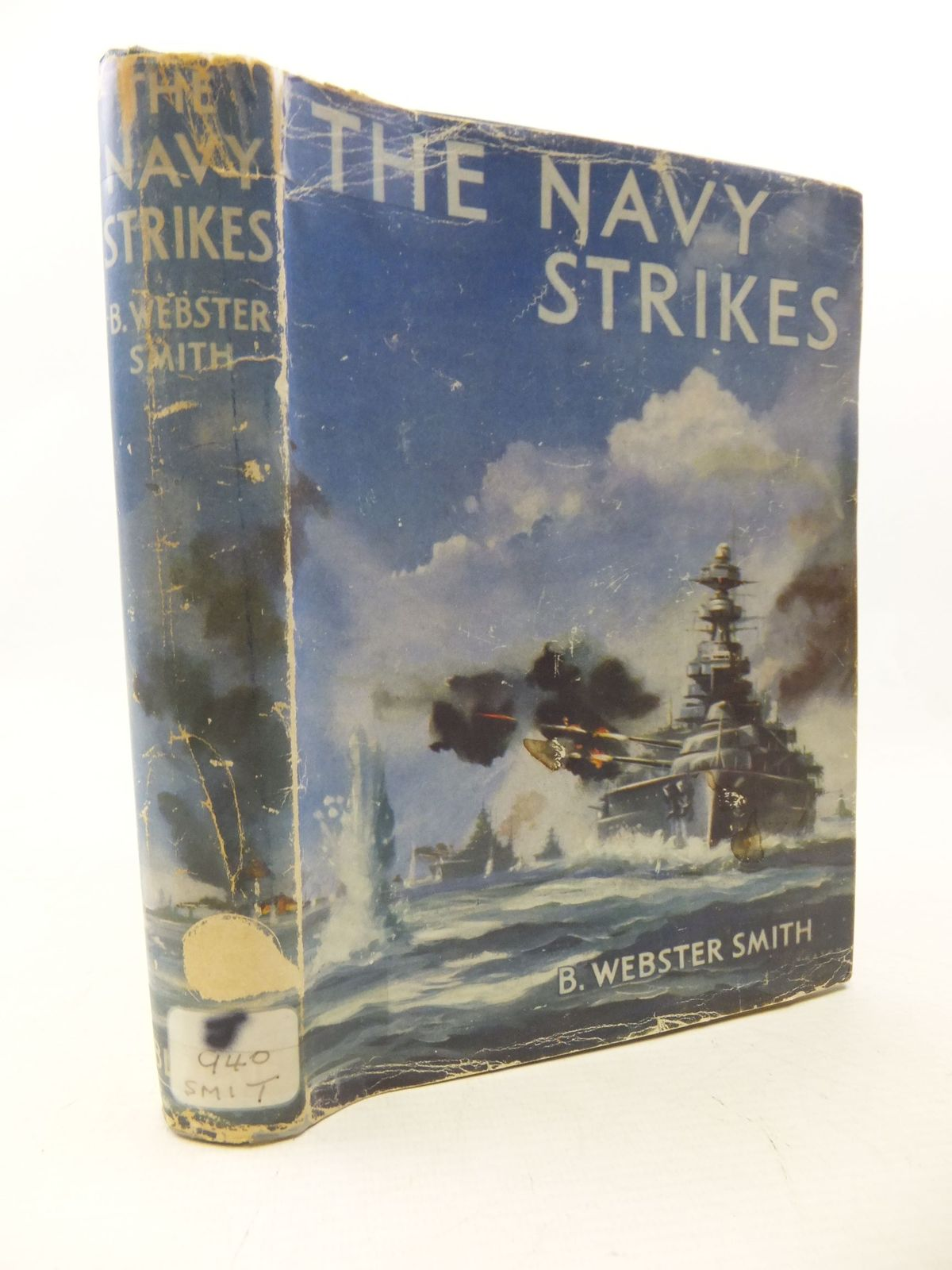 Photo of THE NAVY STRIKES written by Smith, B. Webster published by Blackie & Son Ltd. (STOCK CODE: 1710763)  for sale by Stella & Rose's Books