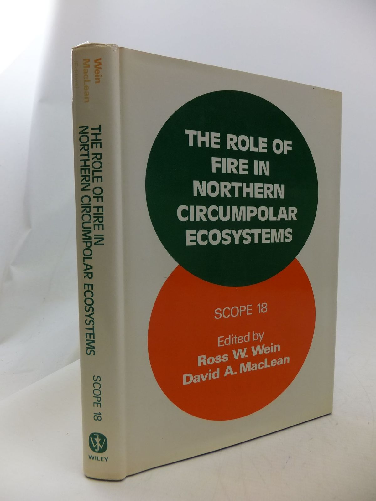 Photo of THE ROLE OF FIRE IN NORTHERN CIRCUMPOLAR ECOSYSTEMS written by Wein, Ross W.<br />Maclean, David A. published by John Wiley & Sons (STOCK CODE: 1710825)  for sale by Stella & Rose's Books