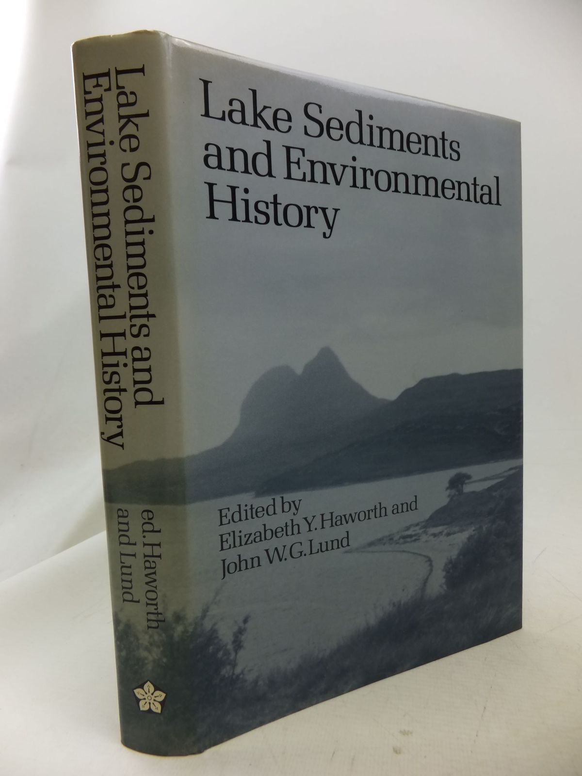 Photo of LAKE SEDIMENTS AND ENVIRONMENTAL HISTORY written by Haworth, Elizabeth Y.<br />Lund, John W.G. published by Leicester University Press (STOCK CODE: 1710866)  for sale by Stella & Rose's Books