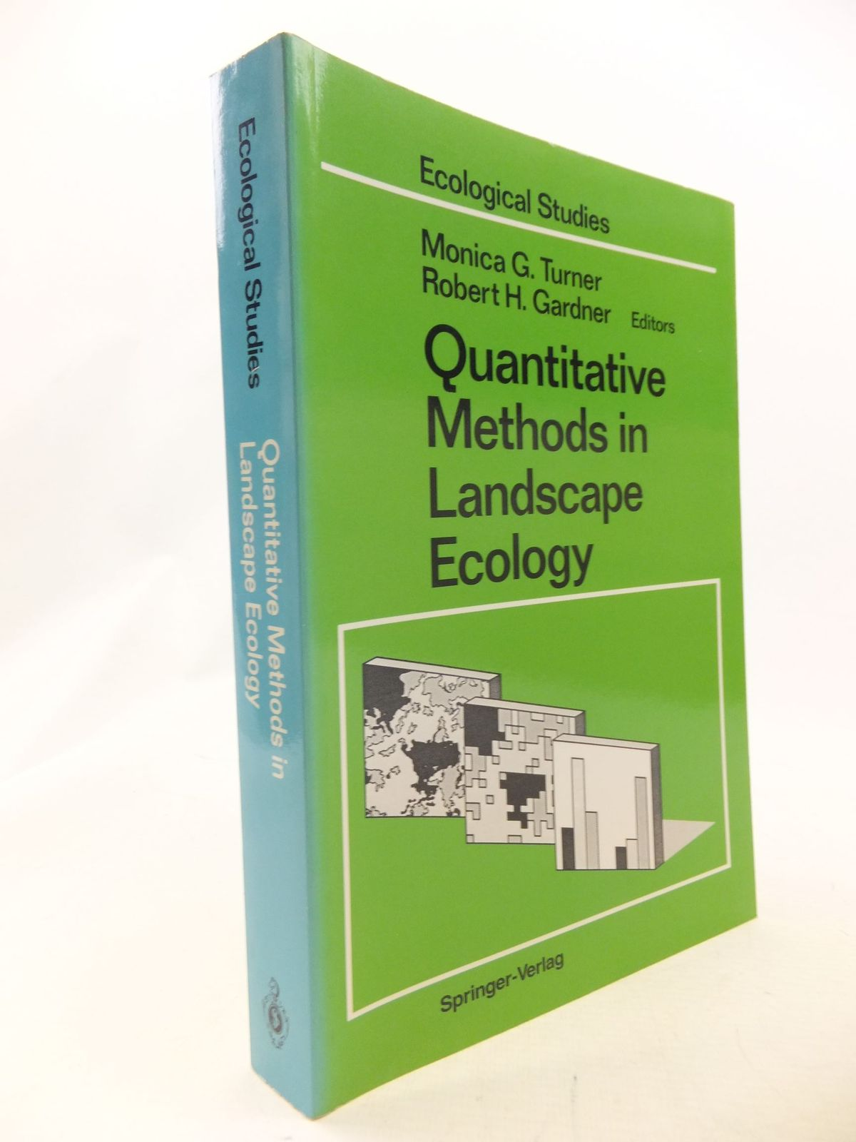 Photo of QUANTITATIVE METHODS IN LANDSCAPE ECOLOGY written by Turner, Monica G.<br />Gardner, Robert H. published by Springer-Verlag (STOCK CODE: 1710896)  for sale by Stella & Rose's Books