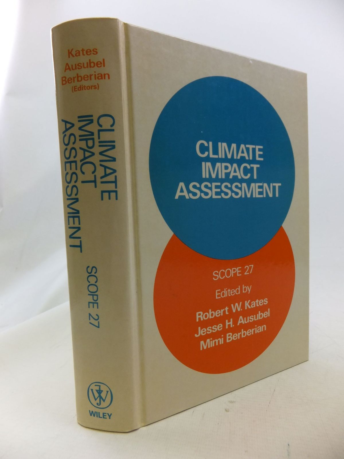 Photo of CLIMATE IMPACT ASSESSMENT written by Kates, Robert W.<br />Ausubel, Jesse H.<br />Berberian, Mimi published by John Wiley & Sons (STOCK CODE: 1710901)  for sale by Stella & Rose's Books