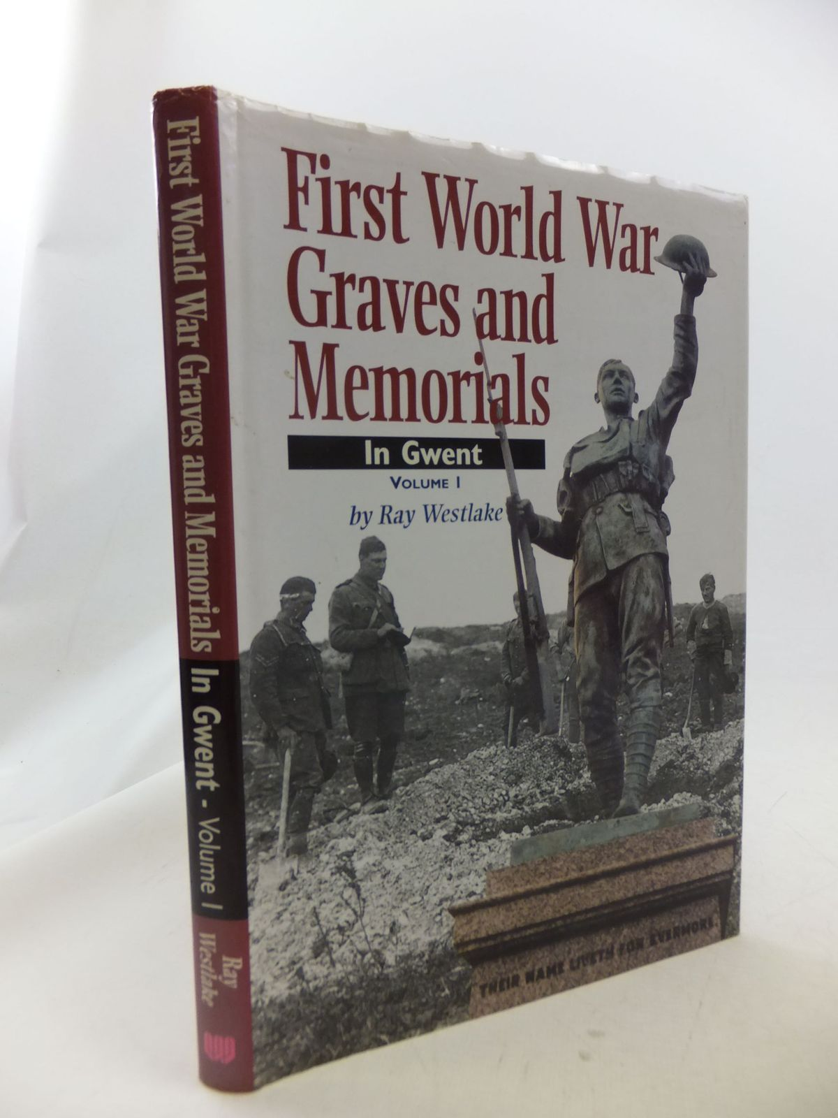 Photo of FIRST WORLD WAR GRAVES AND MEMORIALS IN GWENT VOLUME 1 written by Westlake, Ray published by Wharncliffe Books (STOCK CODE: 1710922)  for sale by Stella & Rose's Books