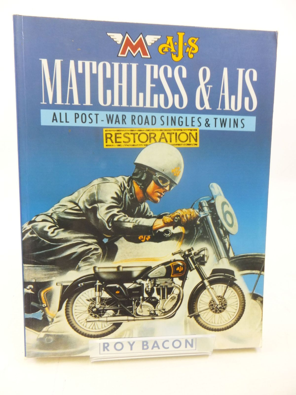 Photo of MATCHLESS & AJS ALL POST-WAR ROAD SINGLES & TWINS RESTORATION written by Bacon, Roy published by Osprey Publishing (STOCK CODE: 1711076)  for sale by Stella & Rose's Books