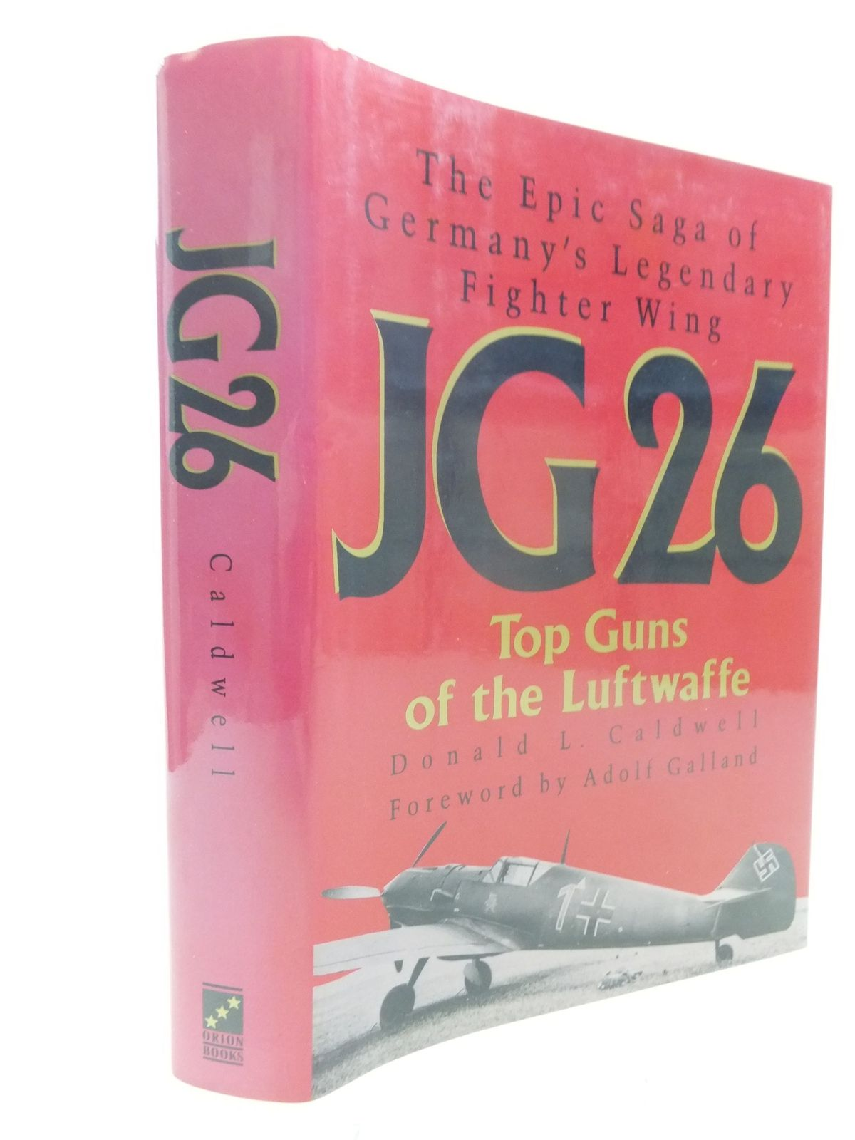 Photo of JG26 TOP GUNS IF THE LUFTWAFFE written by Caldwell, Donald L. published by Orion Books (STOCK CODE: 1711136)  for sale by Stella & Rose's Books