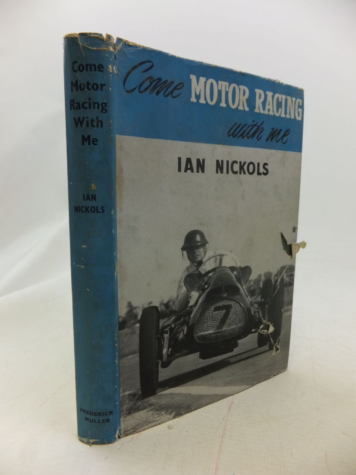 Photo of COME MOTOR RACING WITH ME written by Nickols, Ian illustrated by Lake, George published by Frederick Muller Ltd. (STOCK CODE: 1711261)  for sale by Stella & Rose's Books
