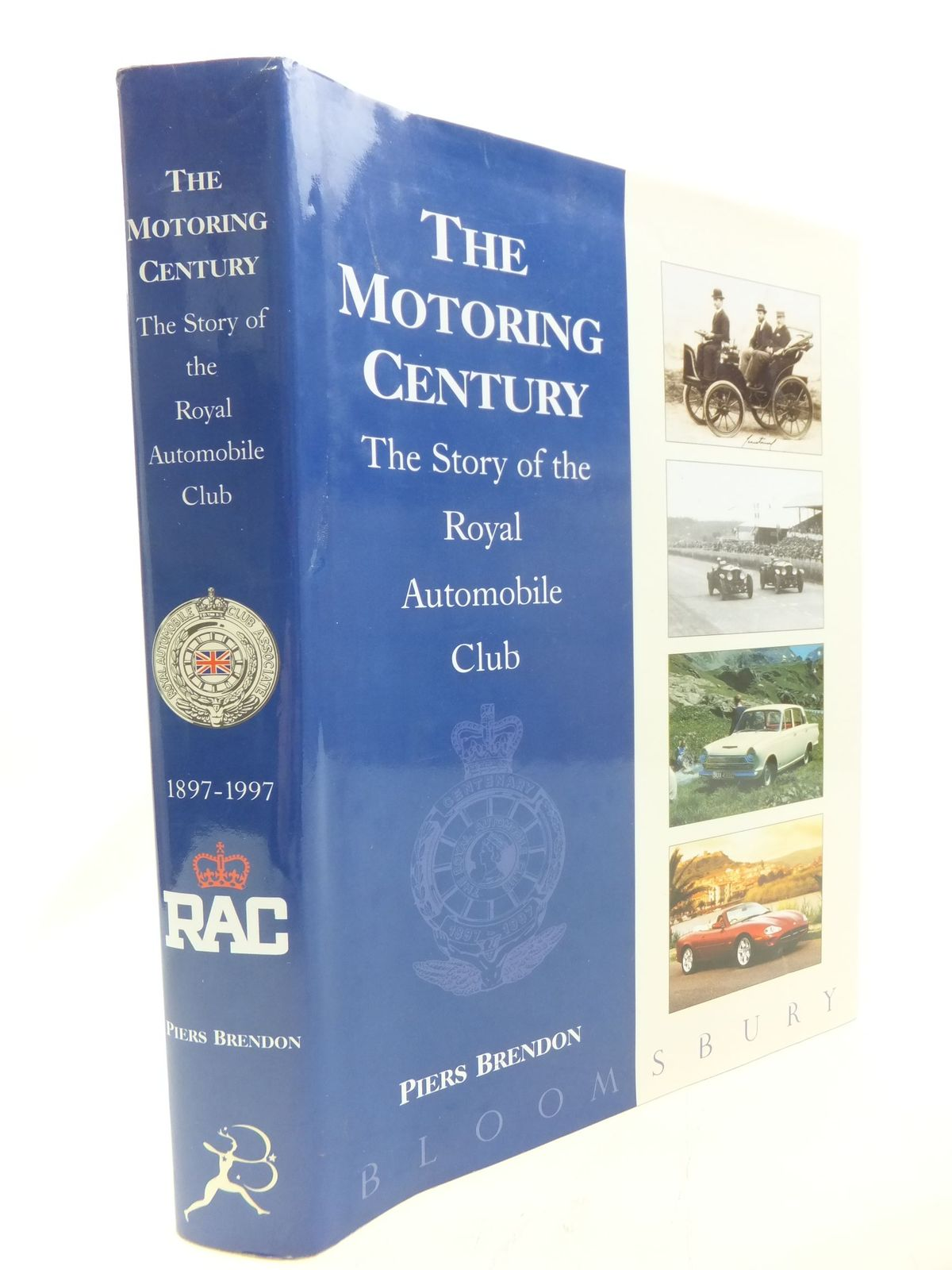 Photo of THE MOTORING CENTURY THE STORY OF THE ROYAL AUTOMOBILE CLUB written by Brendon, Piers published by Bloomsbury (STOCK CODE: 1711276)  for sale by Stella & Rose's Books