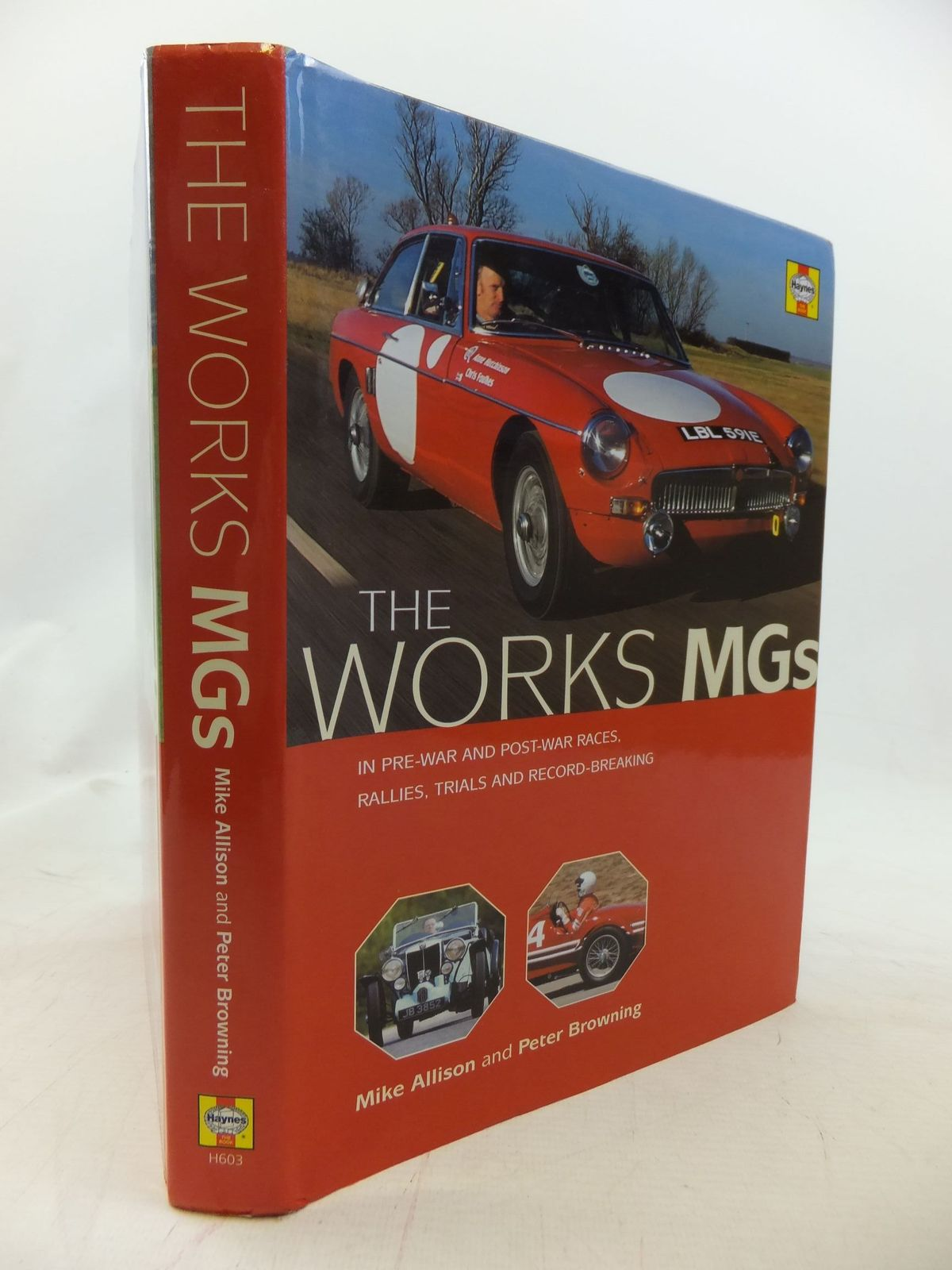 Photo of THE WORKS MGS written by Allison, Mike<br />Browning, Peter published by Haynes Publishing Group (STOCK CODE: 1711388)  for sale by Stella & Rose's Books