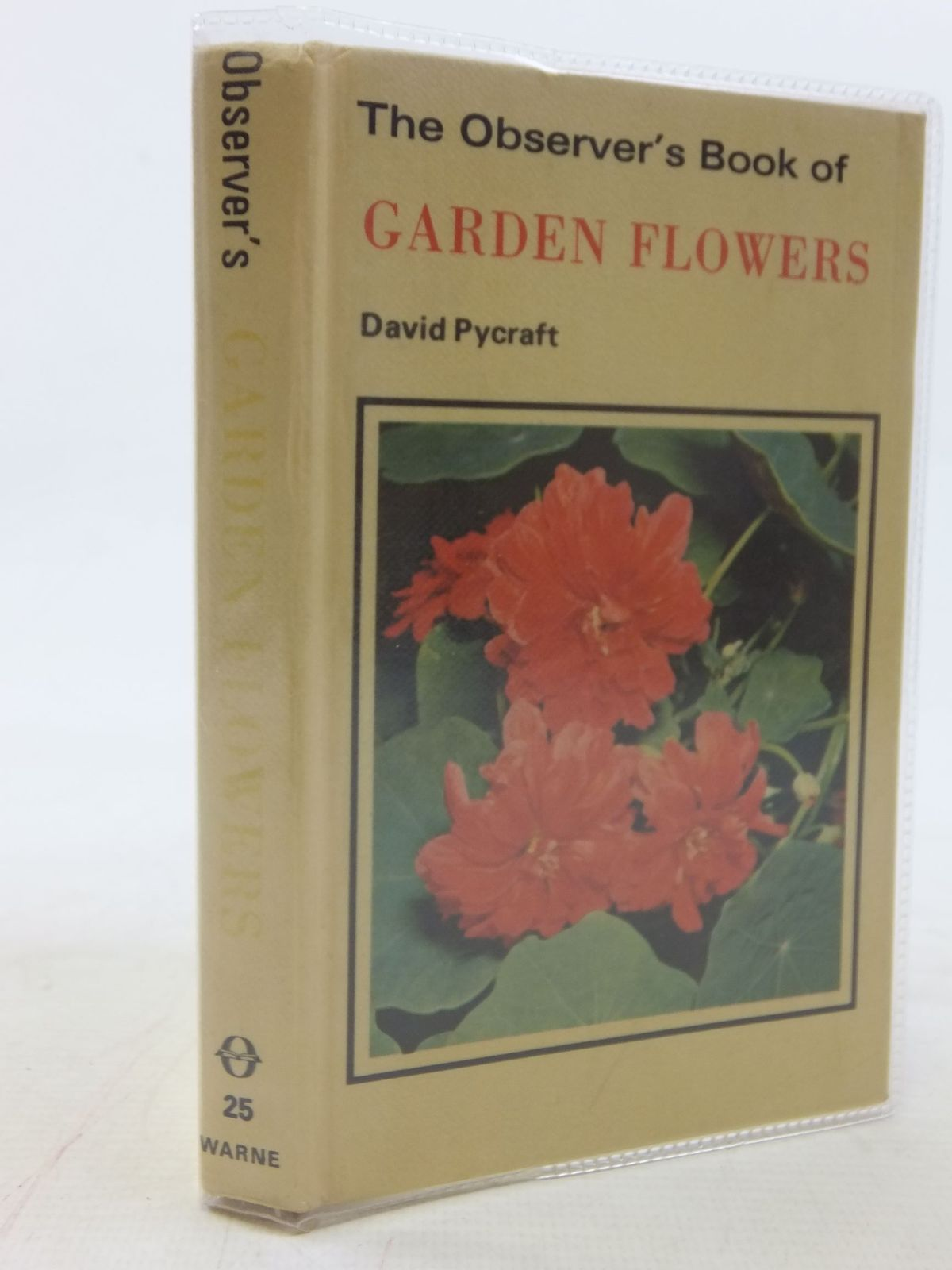 Photo of THE OBSERVER'S BOOK OF GARDEN FLOWERS written by Pycraft, David illustrated by Lupton, Joan published by Frederick Warne (STOCK CODE: 1711597)  for sale by Stella & Rose's Books