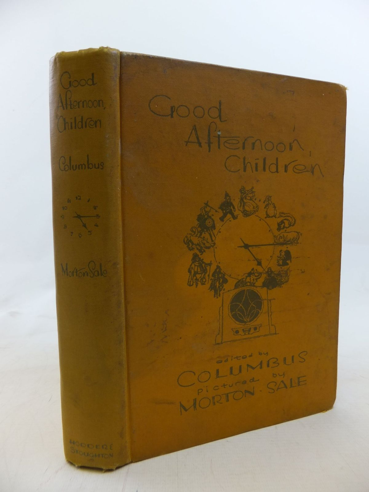 Photo of GOOD AFTERNOON, CHILDREN written by Columbus,  illustrated by Morton-Sale, John published by Hodder & Stoughton (STOCK CODE: 1711634)  for sale by Stella & Rose's Books