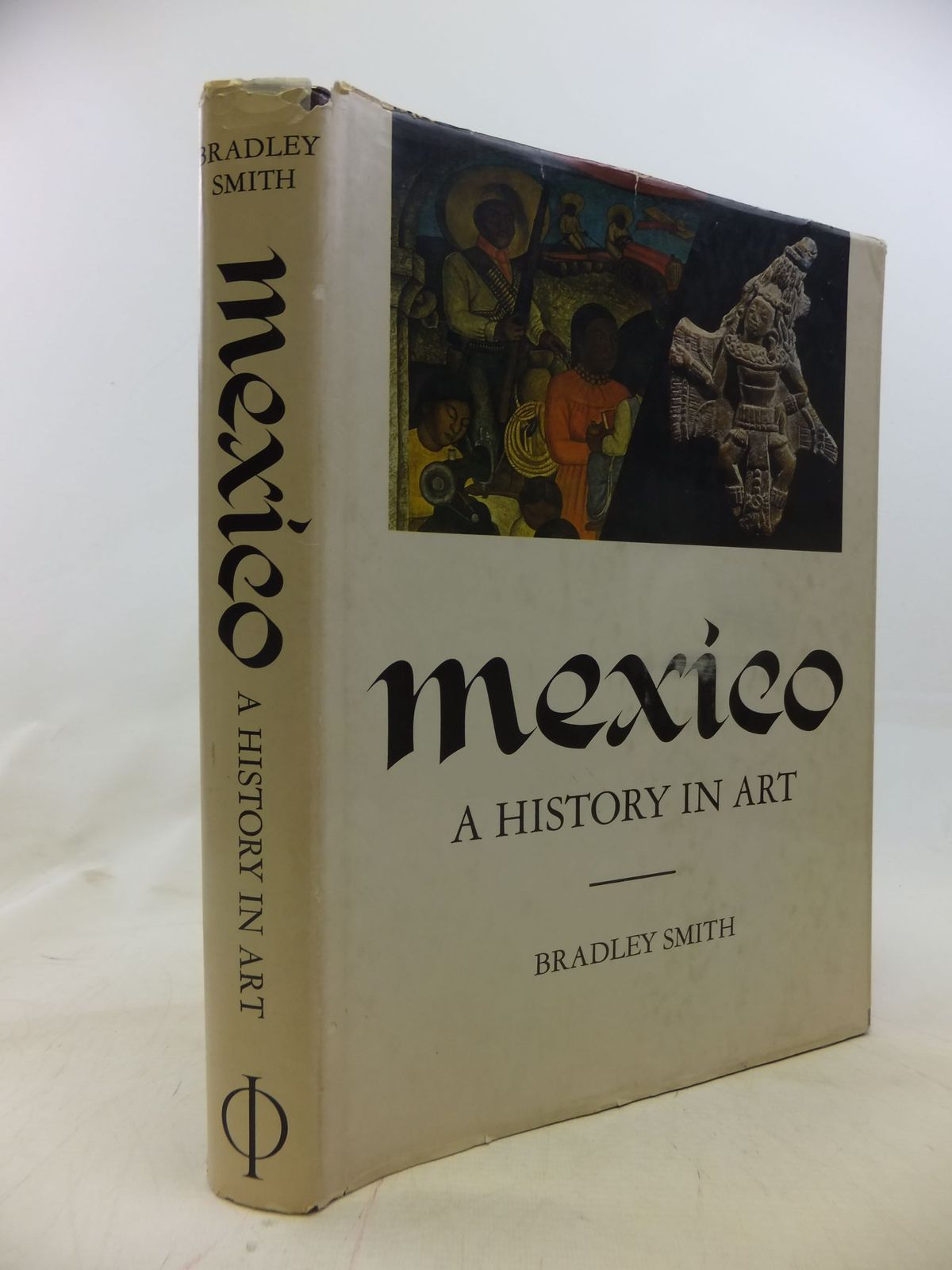 Photo of MEXICO A HISTORY IN ART written by Smith, Bradley published by Phaidon (STOCK CODE: 1711645)  for sale by Stella & Rose's Books