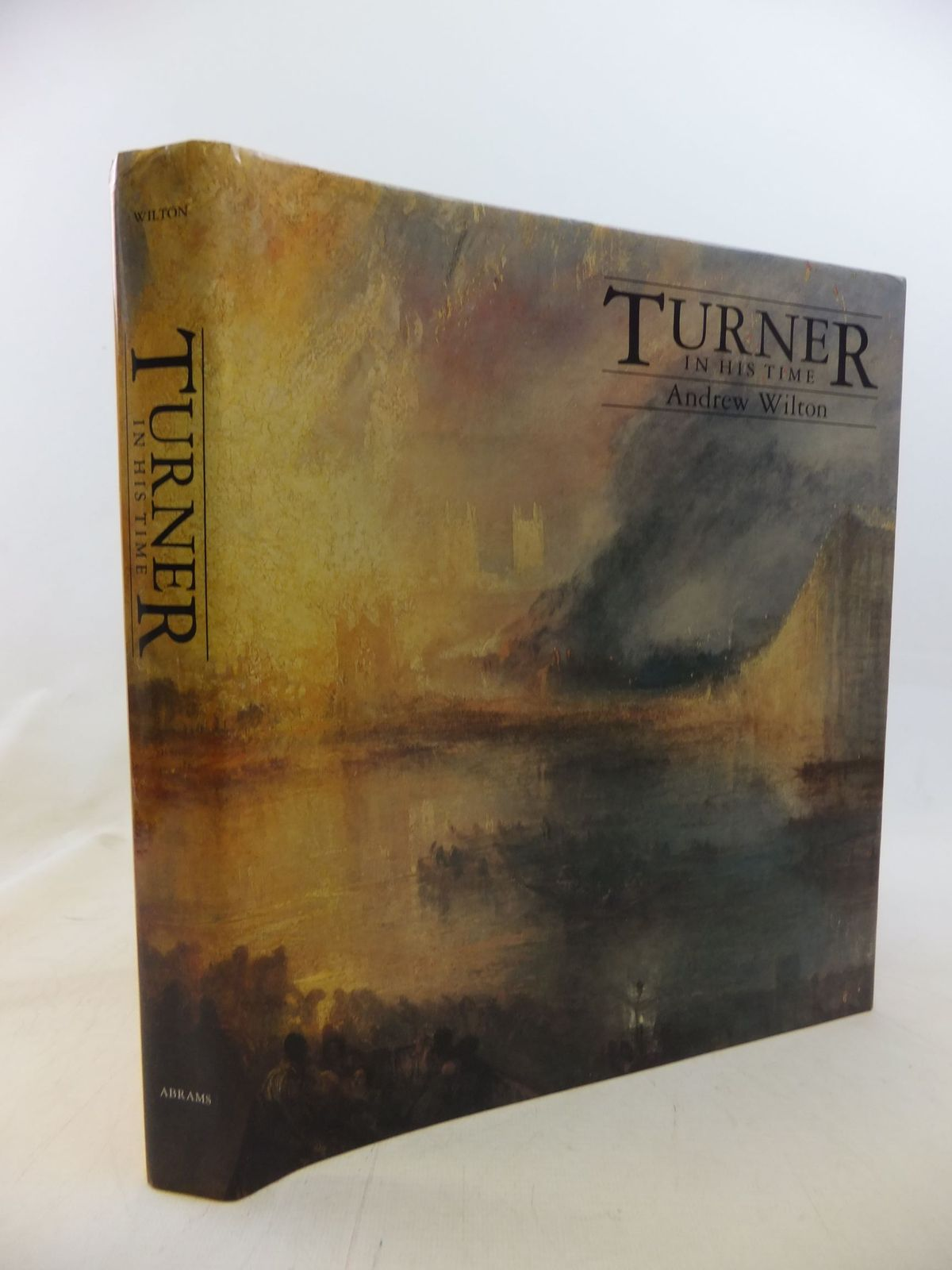 Photo of TURNER IN HIS TIME written by Wilton, Andrew illustrated by Turner, Joseph Mallord William<br />Turner, J.M.W. published by Harry N. Abrams, Inc. (STOCK CODE: 1711646)  for sale by Stella & Rose's Books