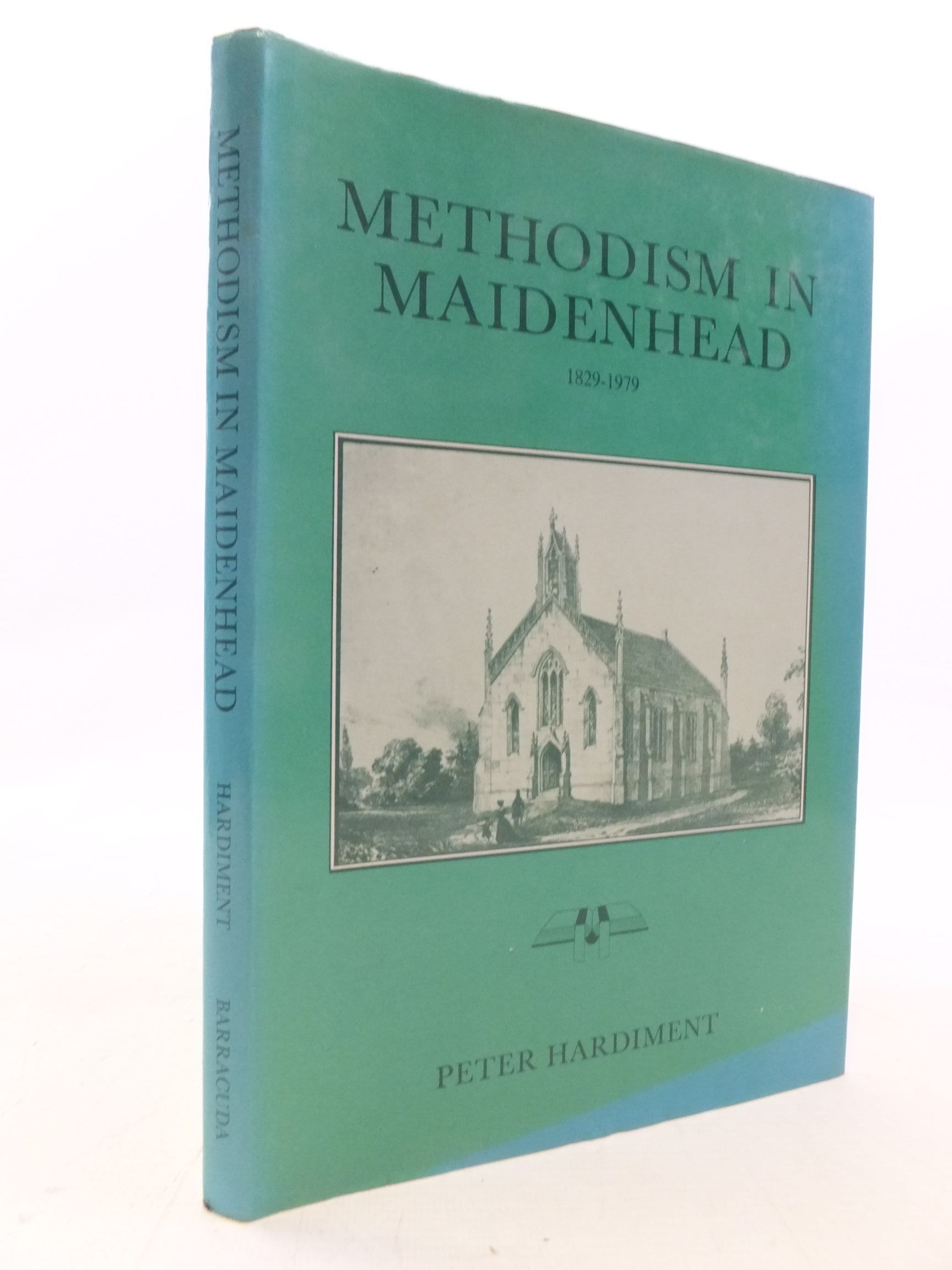 Photo of METHODISM IN MAIDENHEAD 1829-1979 written by Hardiment, Peter published by Barracuda Books (STOCK CODE: 1711780)  for sale by Stella & Rose's Books