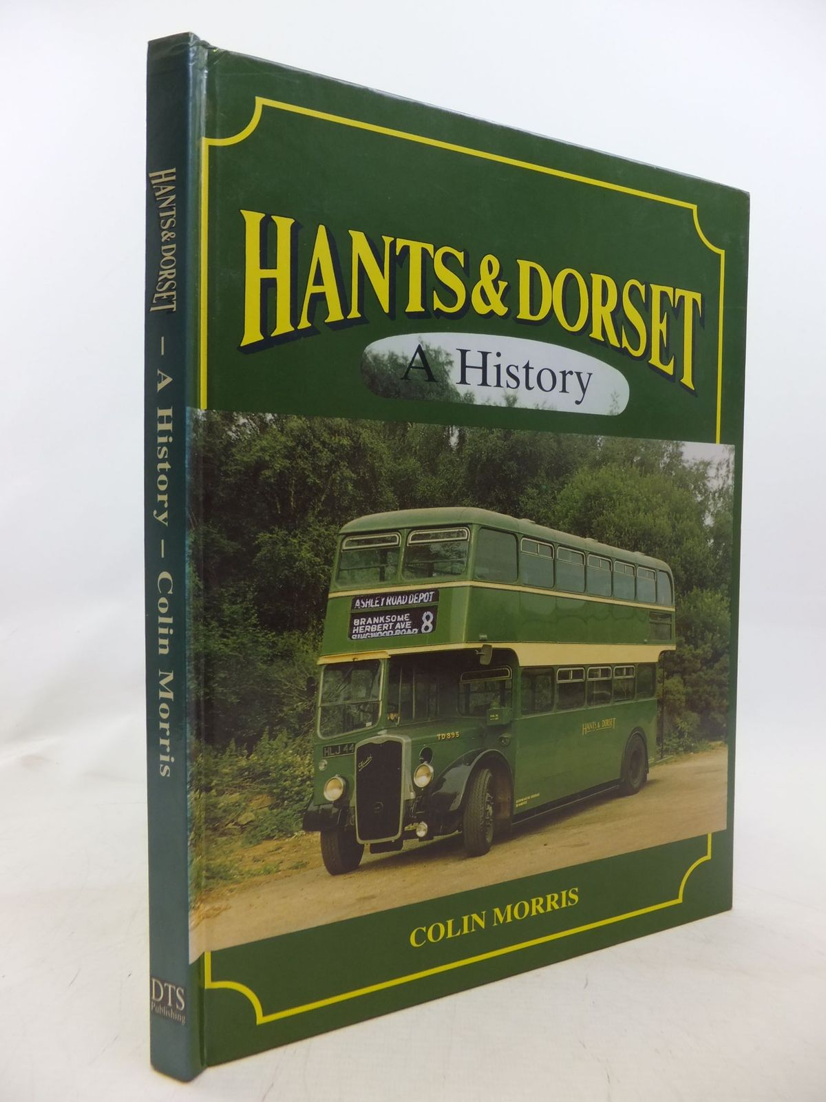 Photo of HANTS & DORSET A HISTORY written by Morris, Colin published by DTS Publishing (STOCK CODE: 1711899)  for sale by Stella & Rose's Books