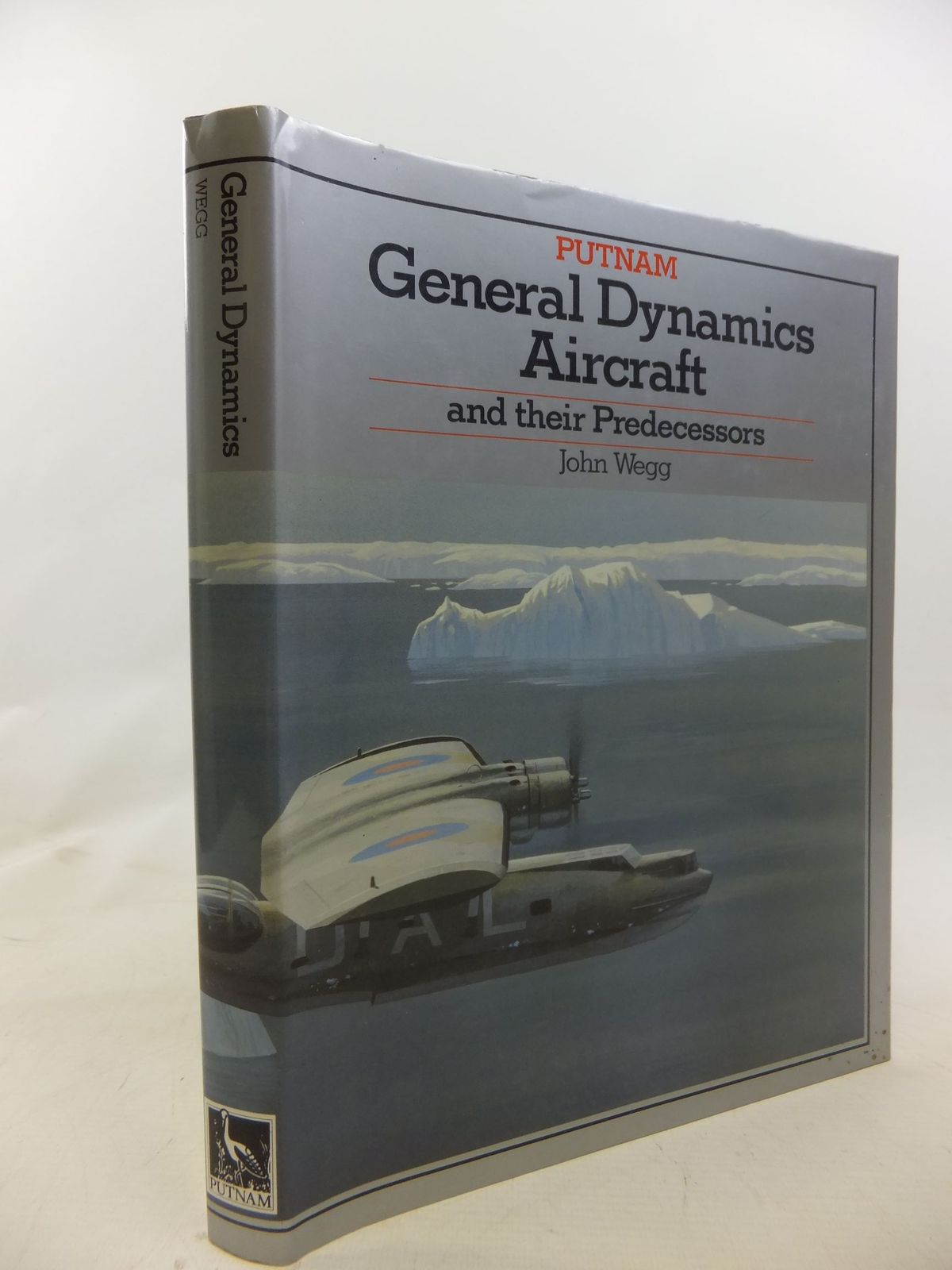 Photo of GENERAL DYNAMICS AIRCRAFT AND THEIR PREDECESSORS written by Wegg, John published by Putnam (STOCK CODE: 1711950)  for sale by Stella & Rose's Books