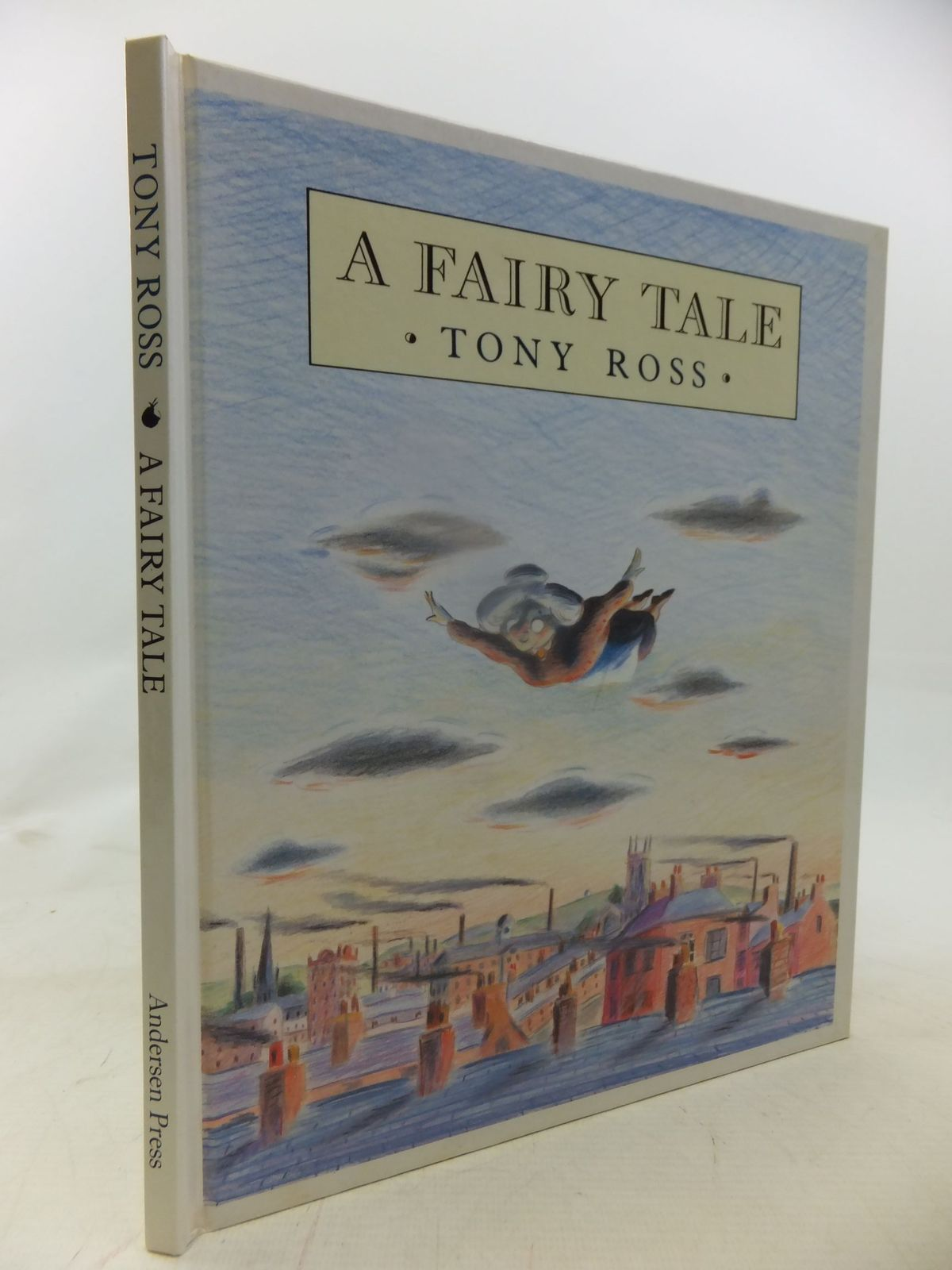 Photo of A FAIRY TALE written by Ross, Tony illustrated by Ross, Tony published by Andersen Press (STOCK CODE: 1711983)  for sale by Stella & Rose's Books