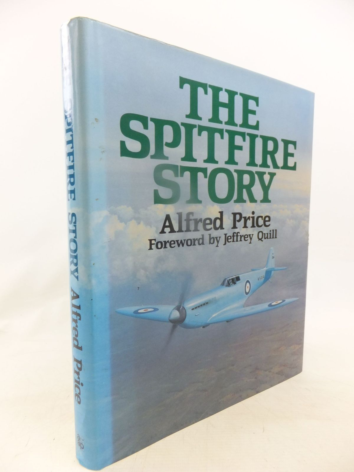 Photo of THE SPITFIRE STORY written by Price, Alfred published by Arms & Armour Press (STOCK CODE: 1712035)  for sale by Stella & Rose's Books