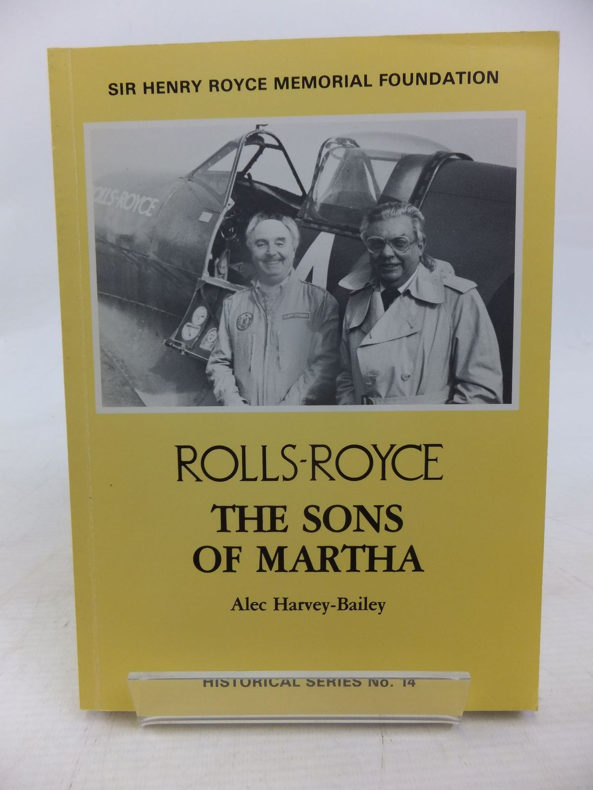 Photo of ROLLS-ROYCE THE SONS OF MARTHA written by Harvey-Bailey, Alec published by Sir Henry Royce Memorial Foundation (STOCK CODE: 1712060)  for sale by Stella & Rose's Books