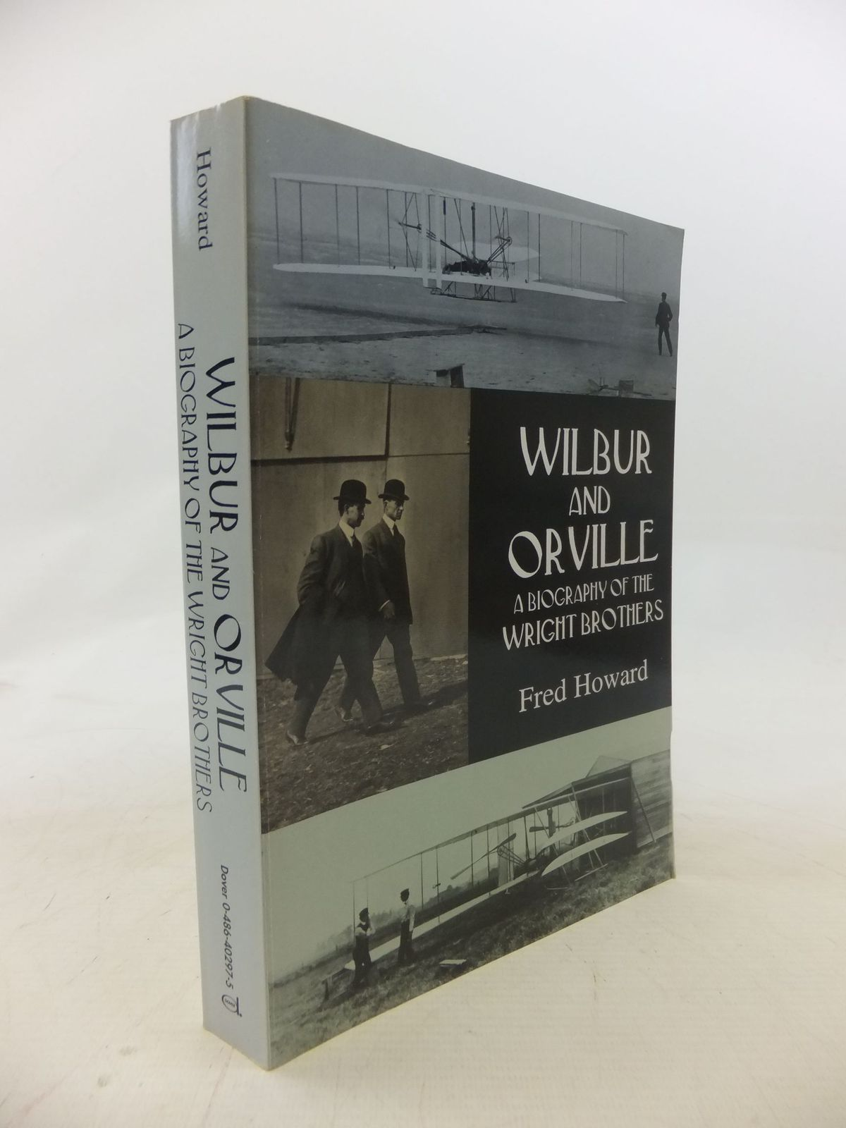 Photo of WILBUR AND ORVILLE A BIOGRAPHY OF THE WRIGHT BROTHERS written by Howard, Fred published by Dover Publications Inc. (STOCK CODE: 1712107)  for sale by Stella & Rose's Books