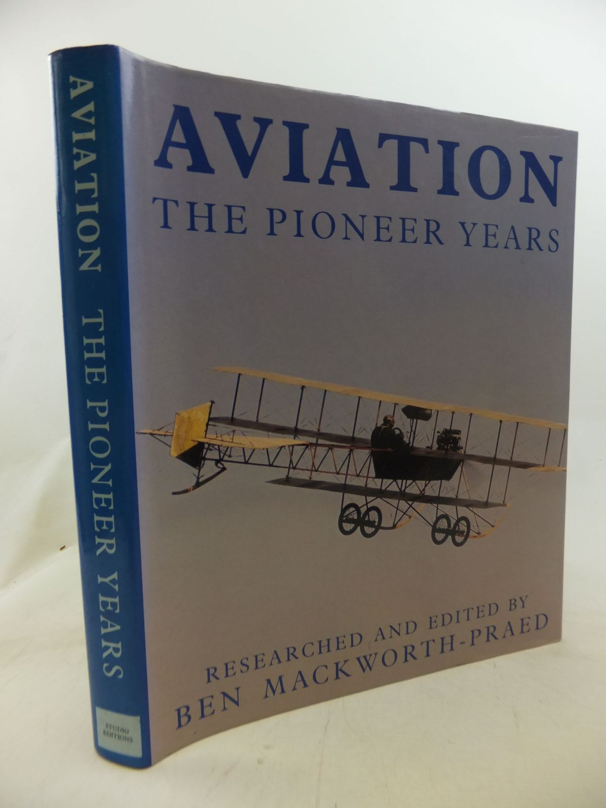 Photo of AVIATION THE PIONEER YEARS written by Mackworth-Praed, Ben published by Studio Editions (STOCK CODE: 1712217)  for sale by Stella & Rose's Books