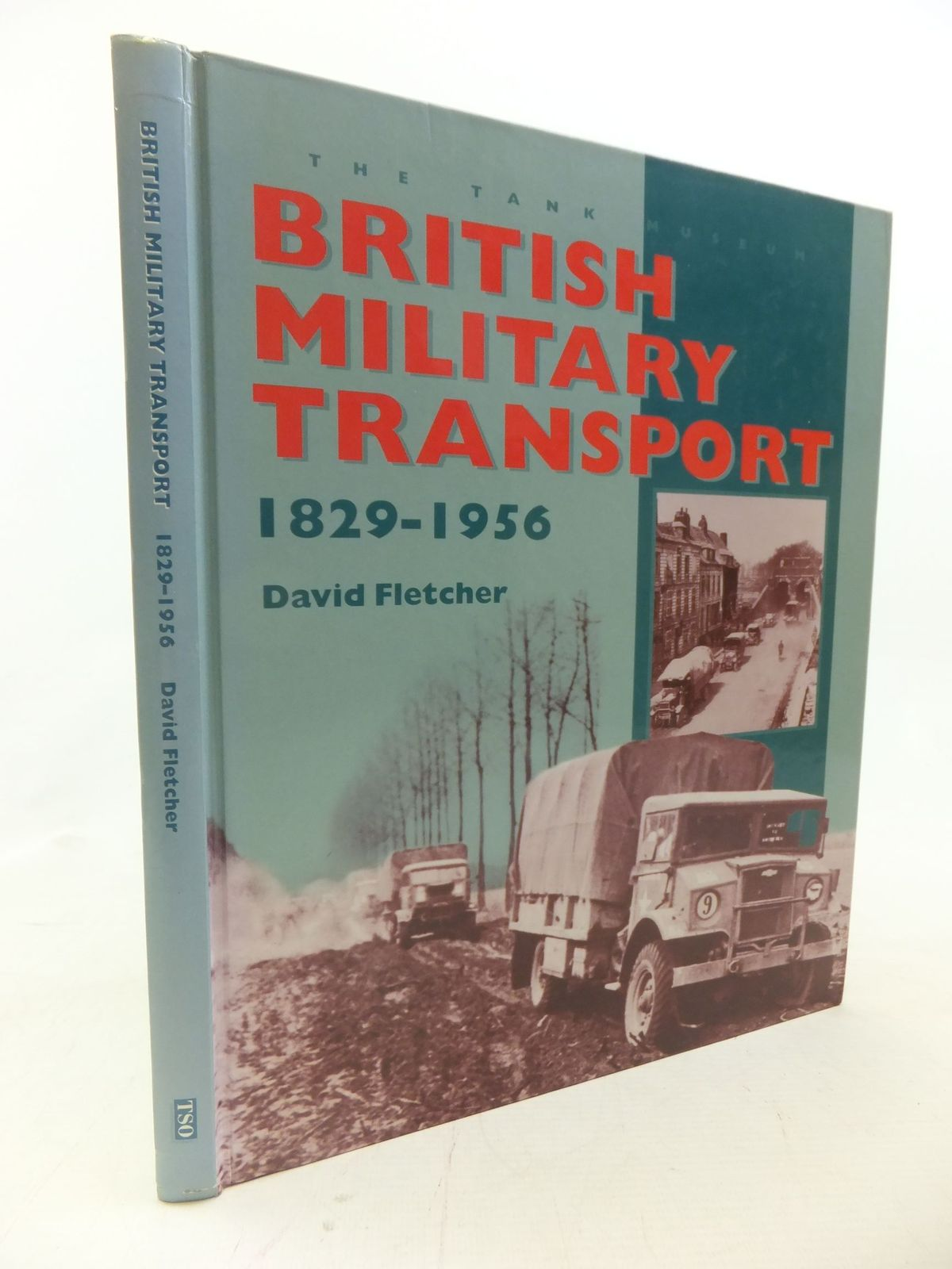 Photo of BRITISH MILITARY TRANSPORT 1829-1956 written by Fletcher, David published by The Stationery Office (STOCK CODE: 1712247)  for sale by Stella & Rose's Books